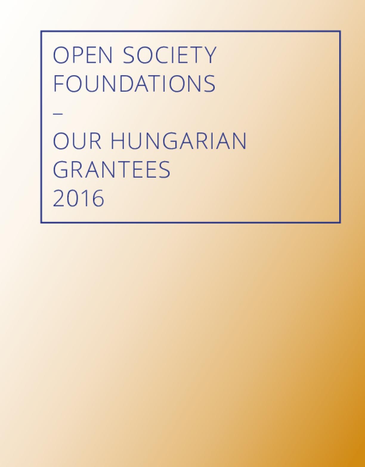 Open Society Hungarian Grantees 2016