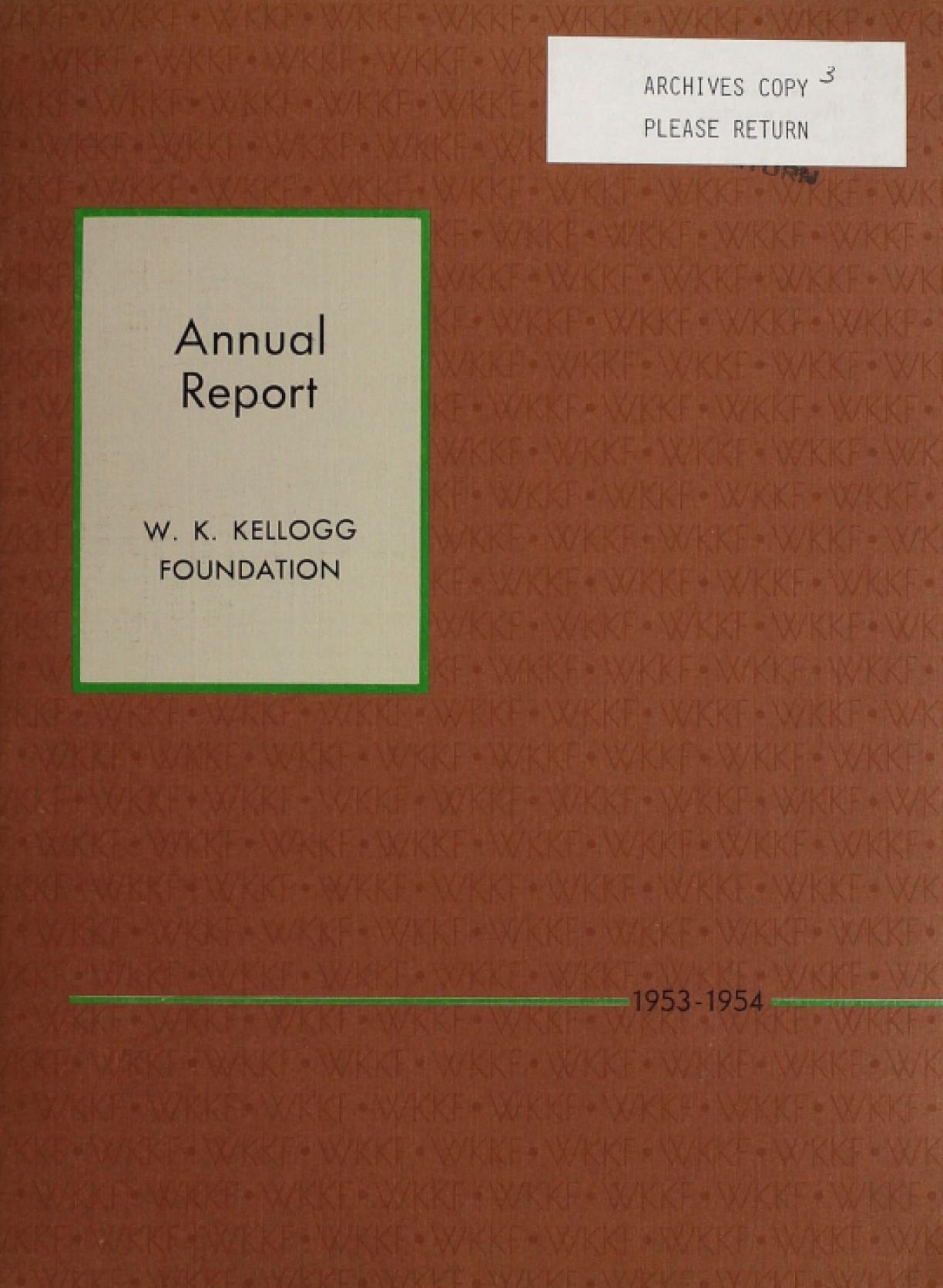 1953-1954 W.K. Kellogg Foundation Annual Report