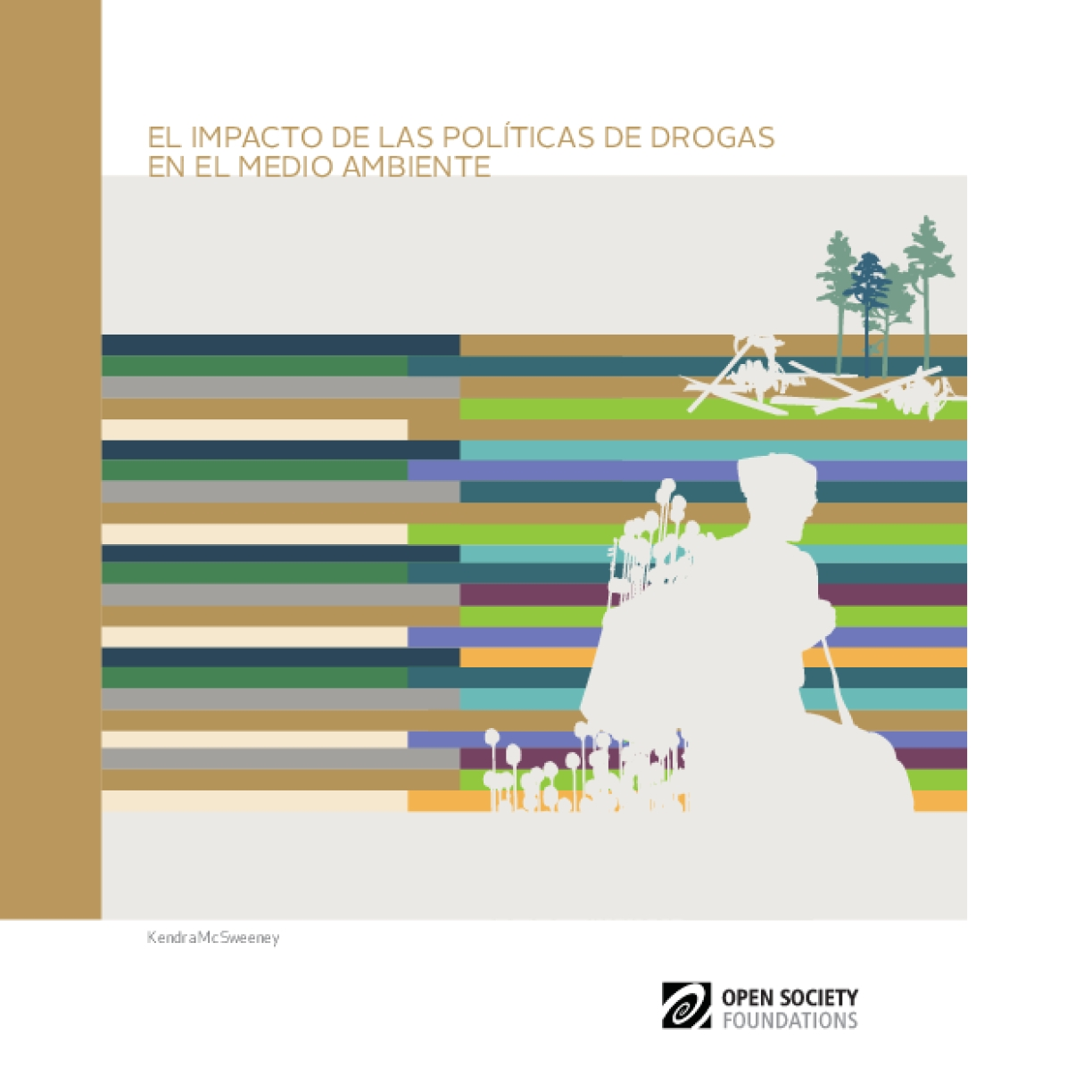 The Impact of Drug Policy on the Environment: Spanish