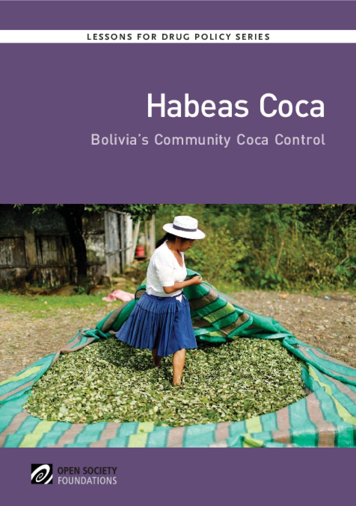 Habeas Coca: Bolivia's Community Coca Control