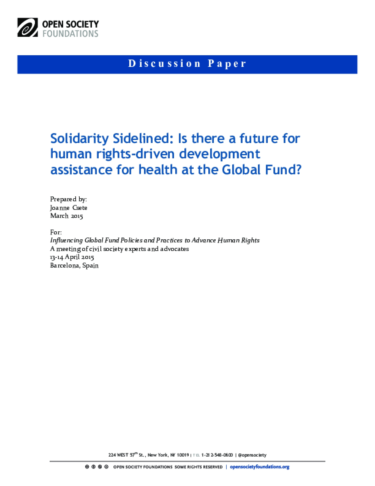 Solidarity Sidelined: Is There a Future for Human Rights-driven Development Assistance for Health at the Global Fund?
