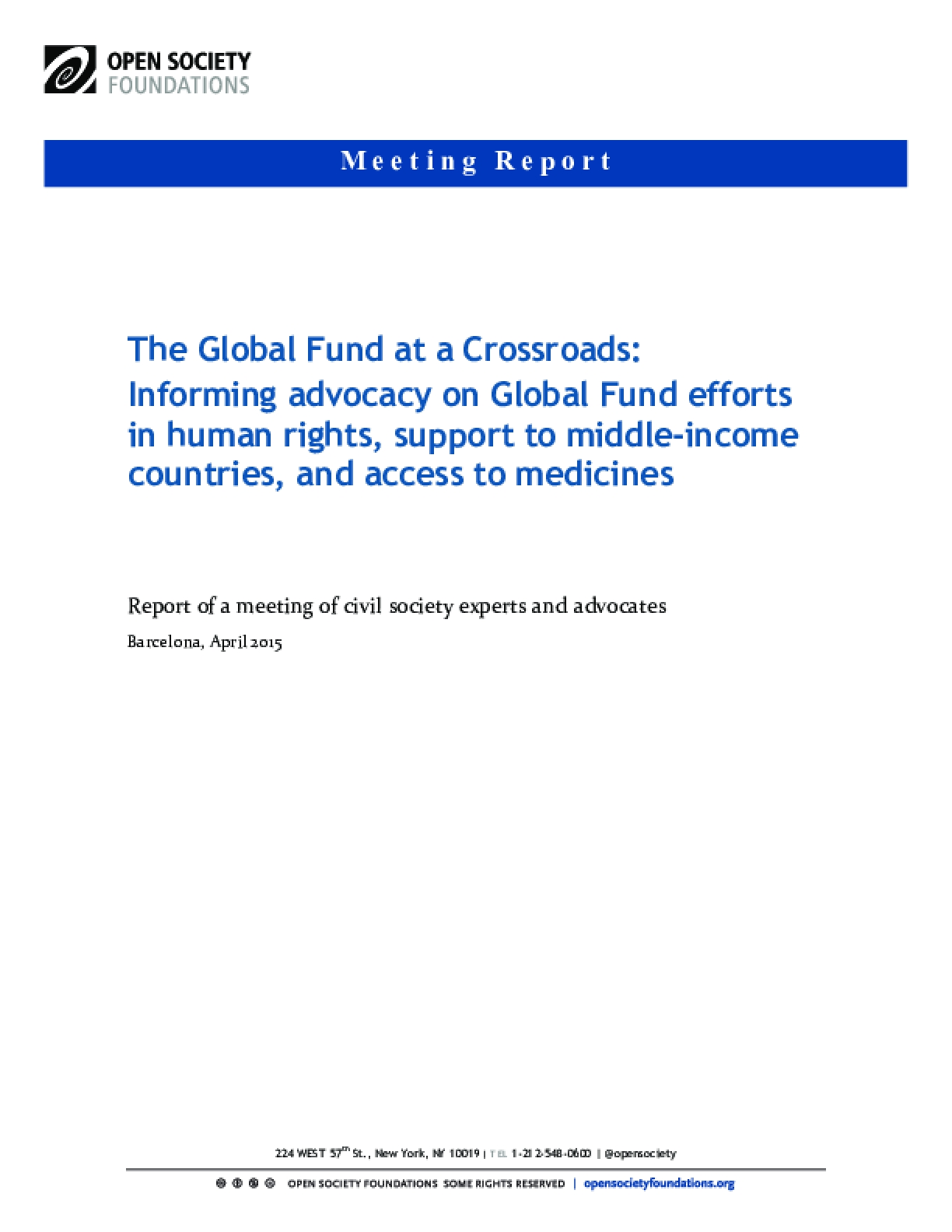 The Global Fund at a Crossroads: Informing Advocacy on Global Fund Efforts in Human Rights, Support to Middle-income Countries, and Access to Medicines
