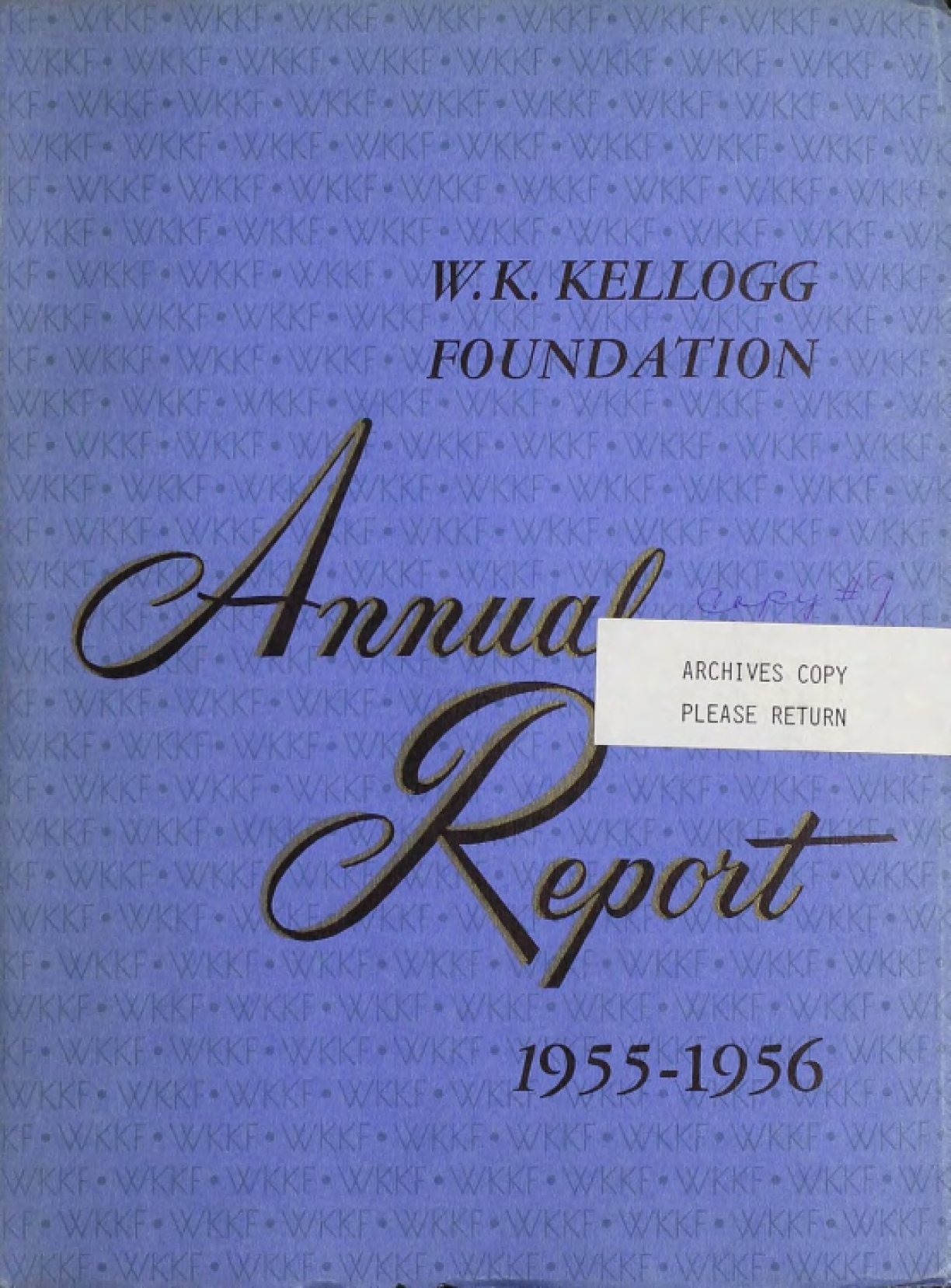 1955-1956 W.K. Kellogg Foundation Annual Report