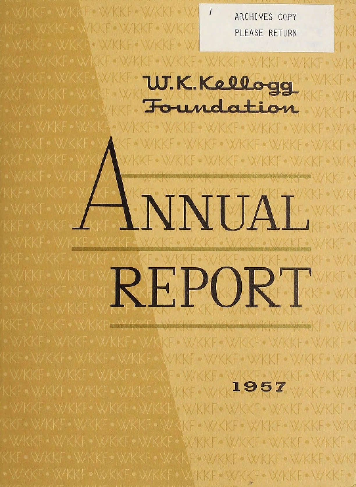 1957 W.K. Kellogg Foundation Annual Report