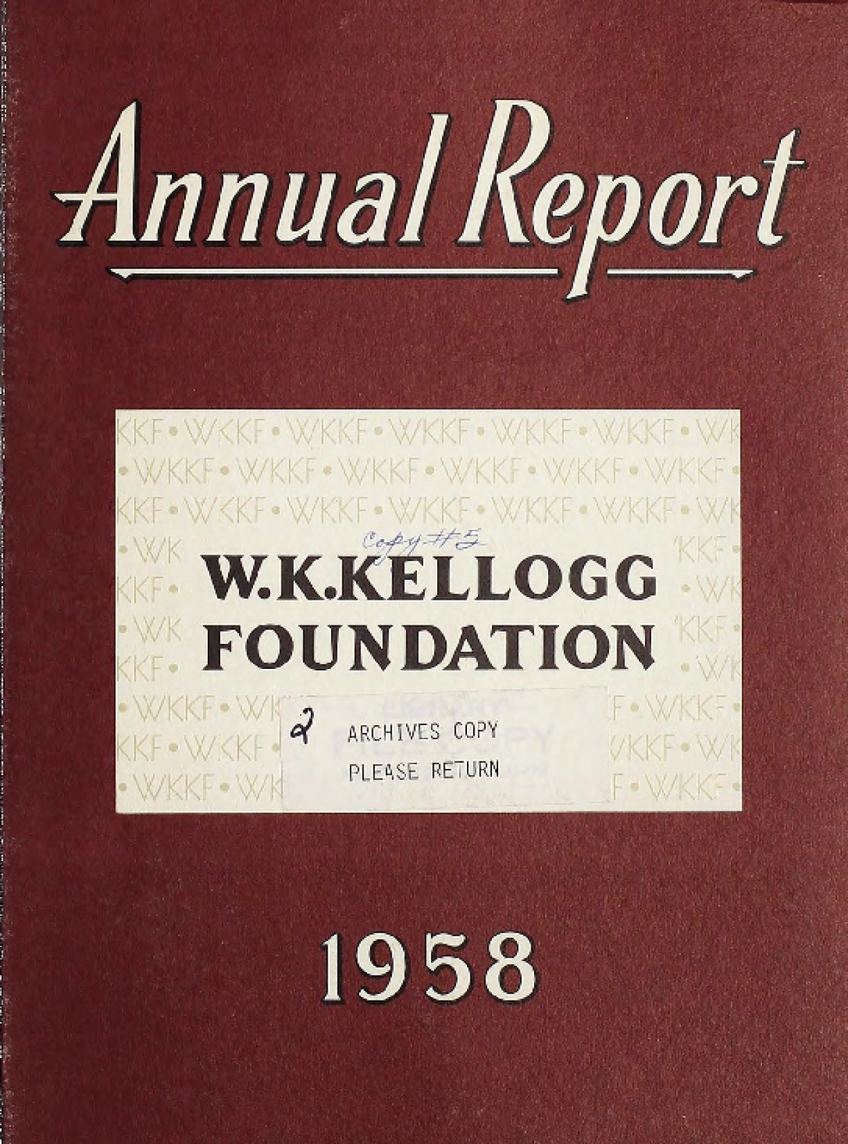 1958 W.K. Kellogg Annual Report