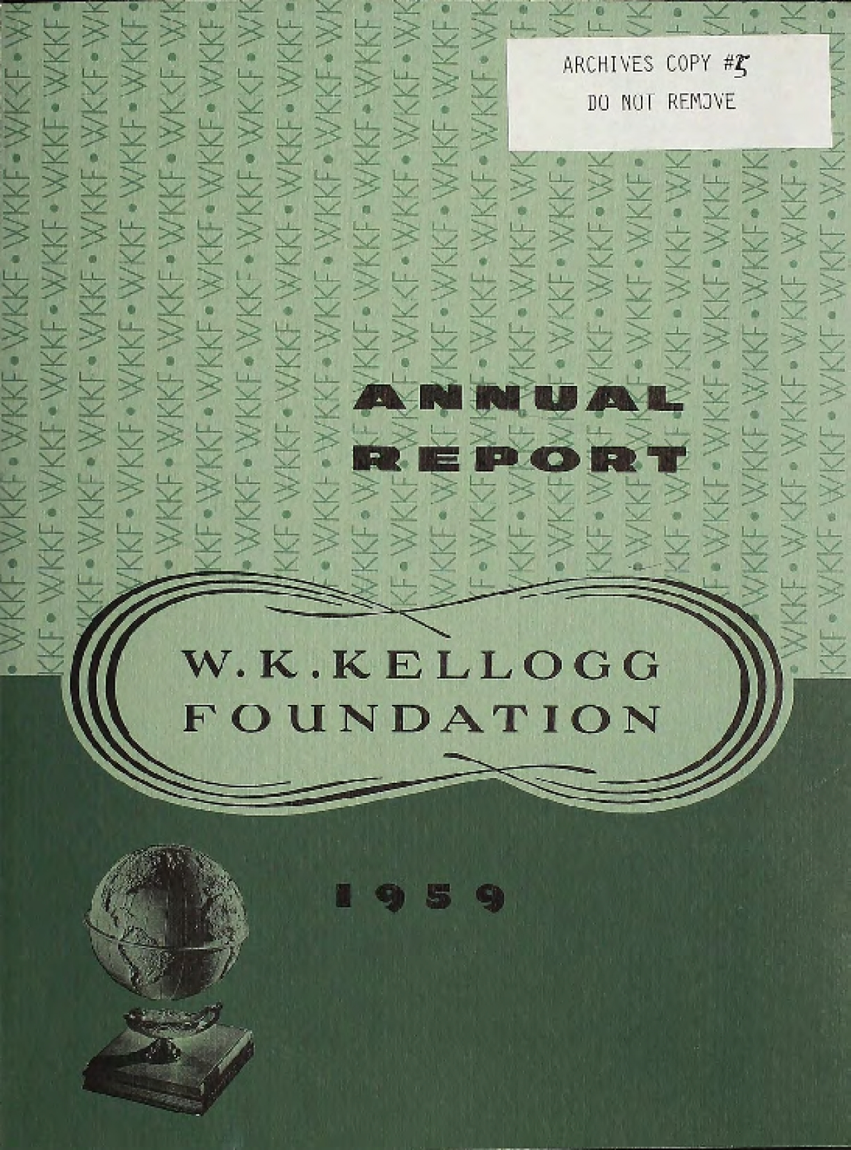 1959 W.K. Kellogg Foundation Annual Report