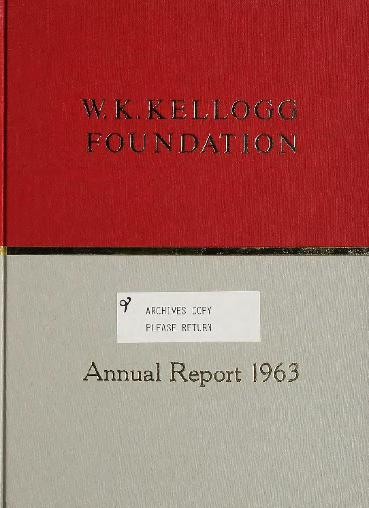 1963 W.K. Kellogg Foundation Annual Report