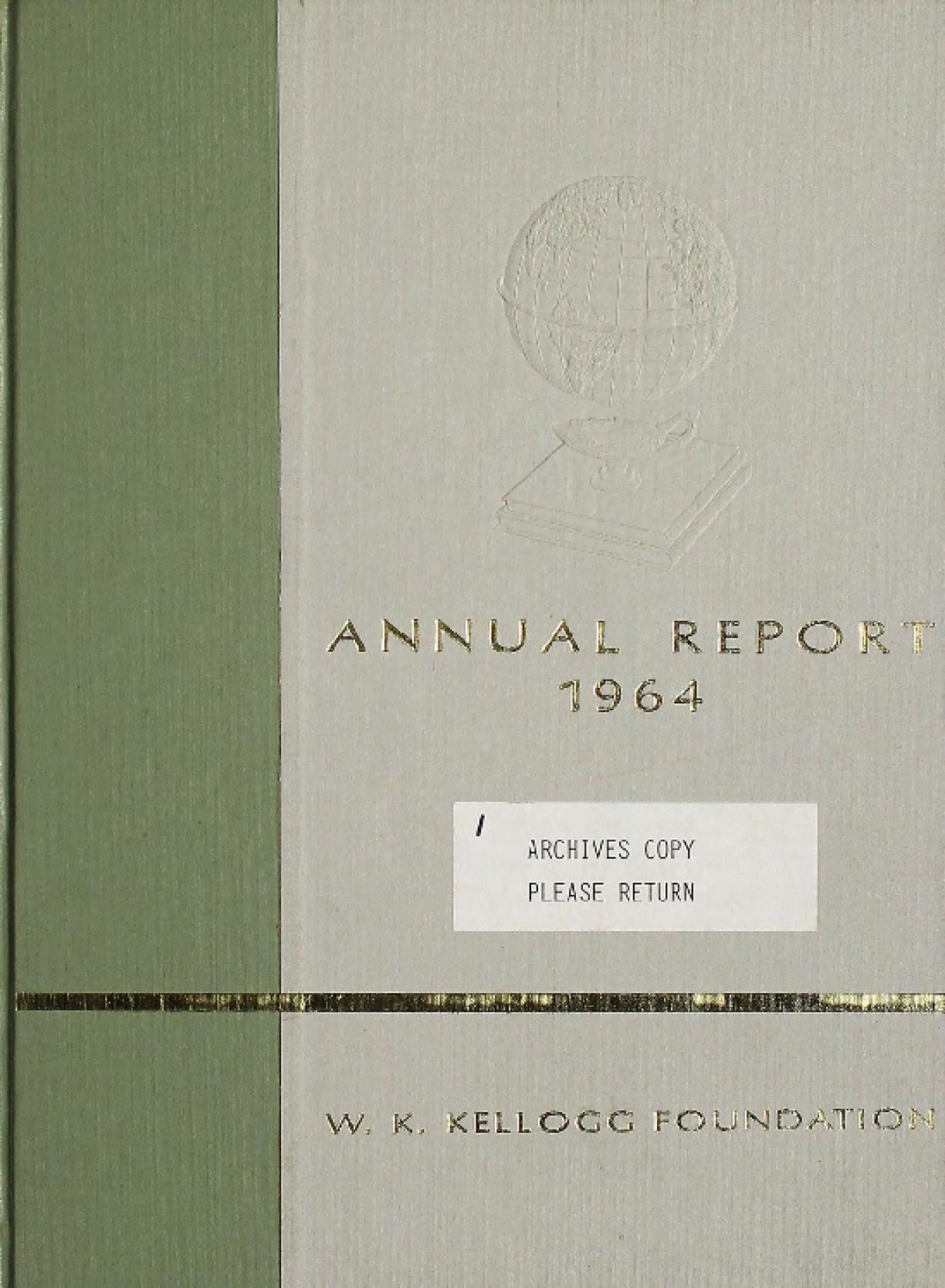 1964 W.K. Kellogg Foundation Annual Report
