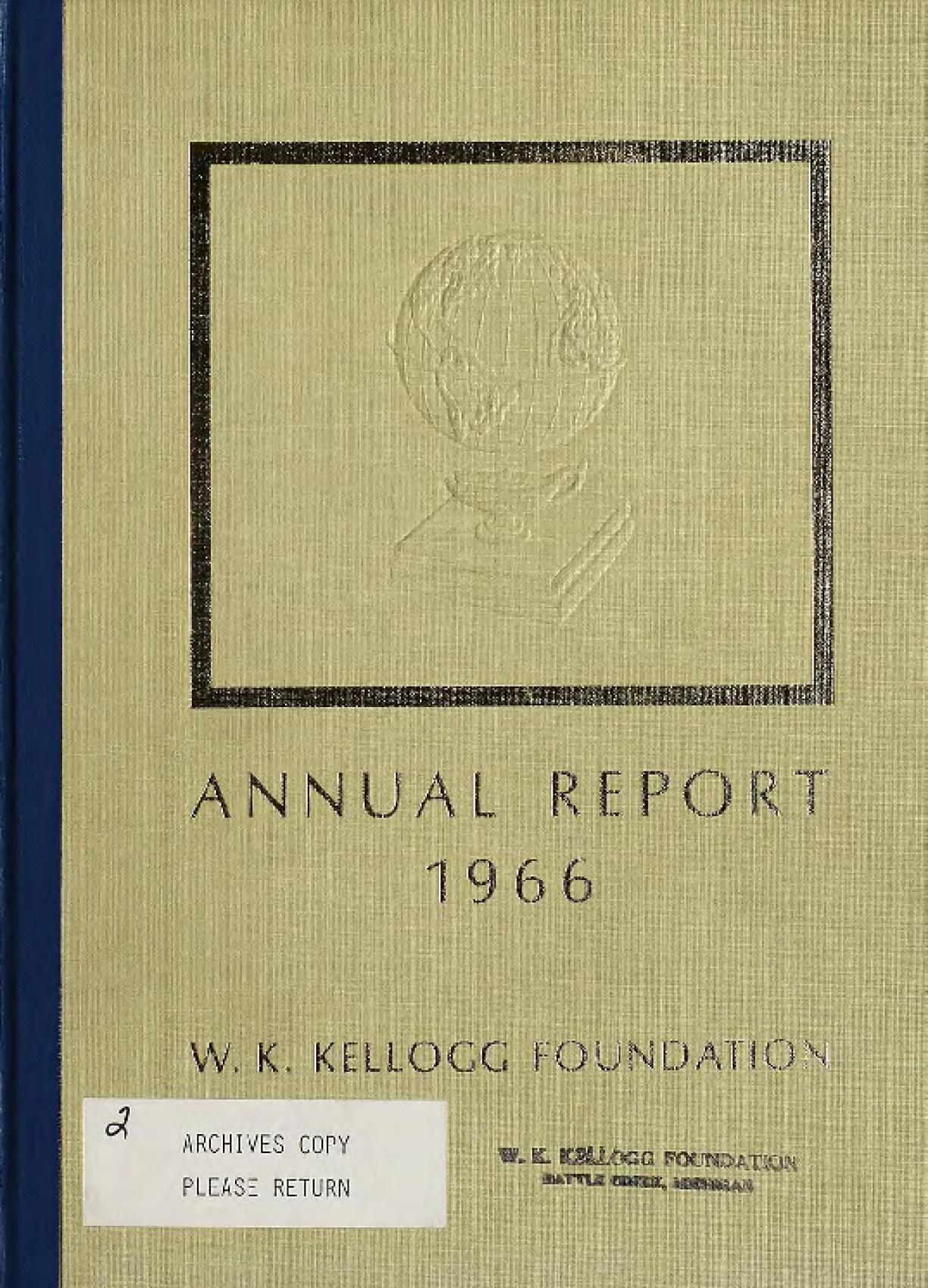 1966 W.K. Kellogg Foundation Annual Report