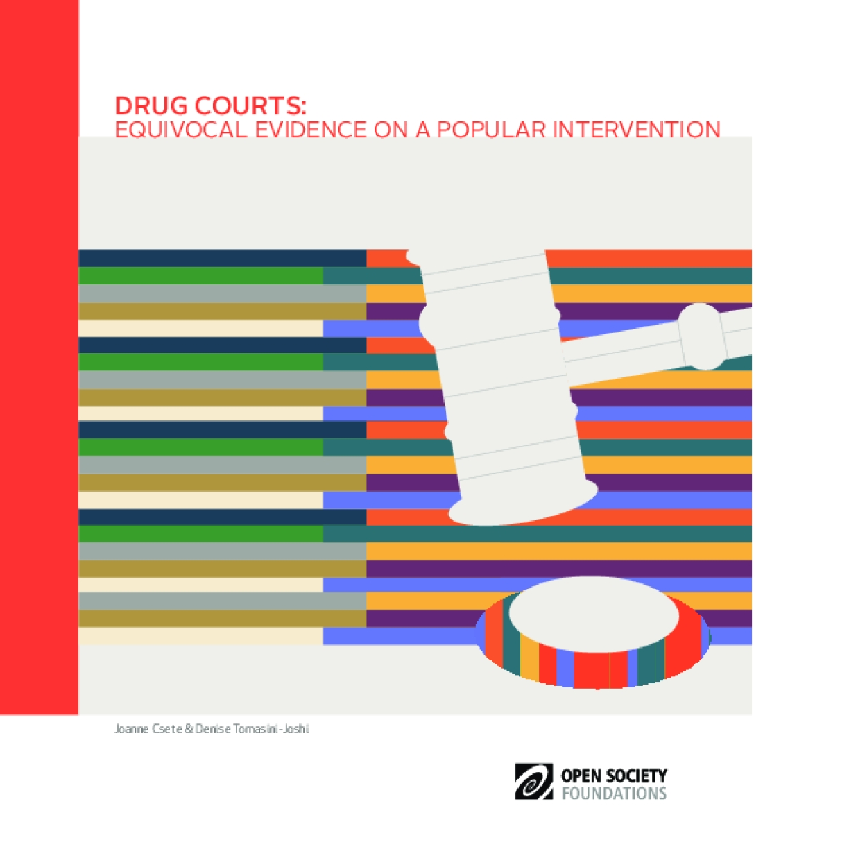 Drug Courts: Equivocal Evidence on a Popular Intervention