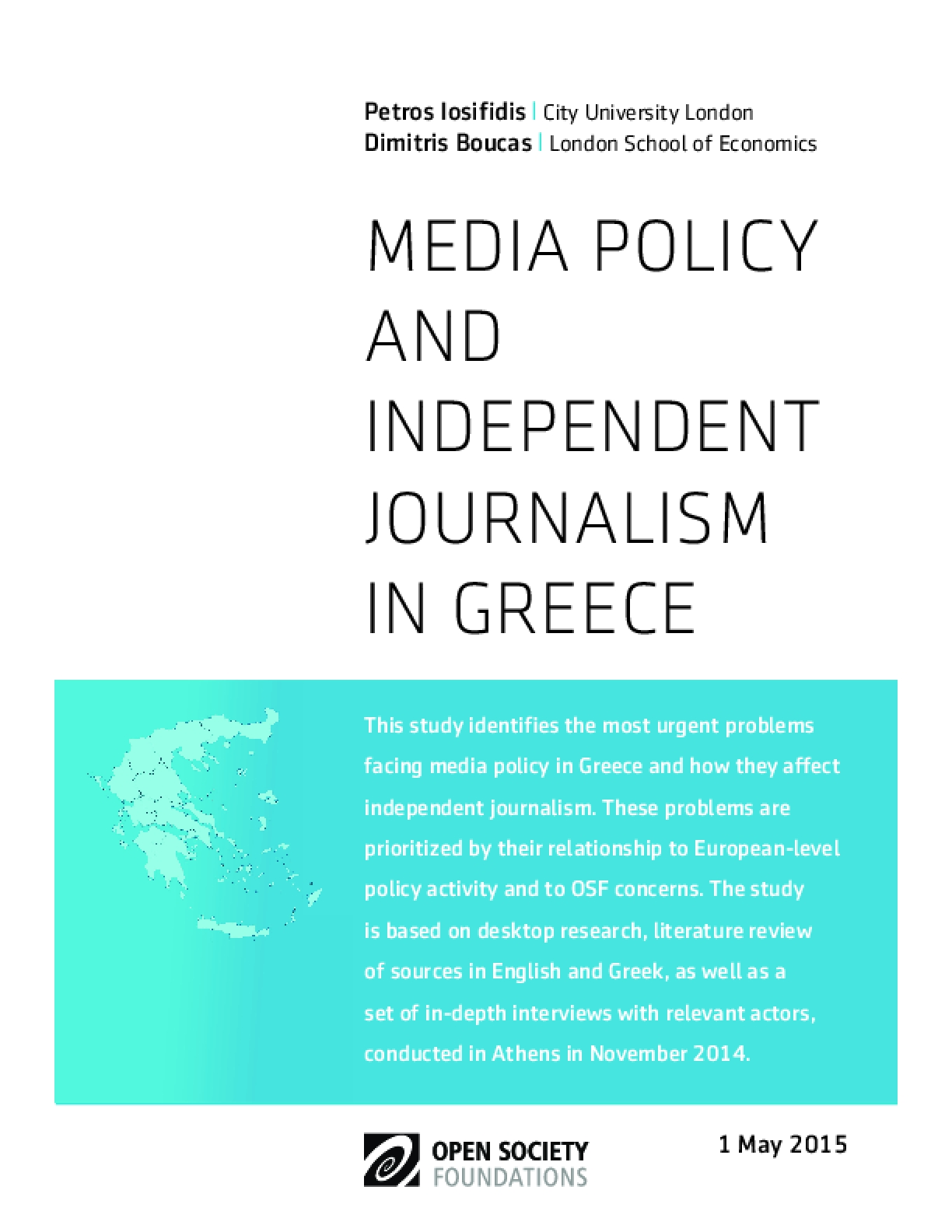 Media Policy and Independent Journalism in Greece