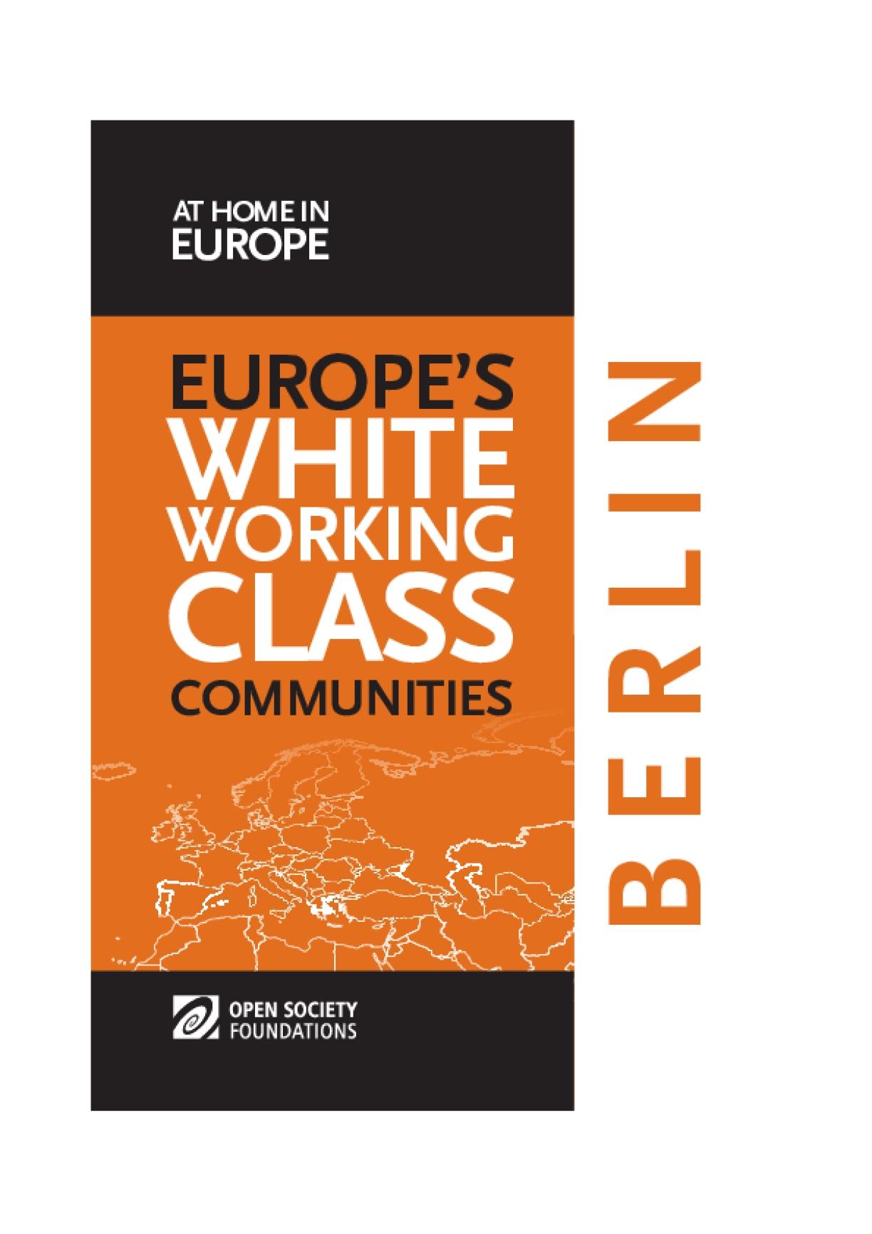 White Working Class Communities in Berlin