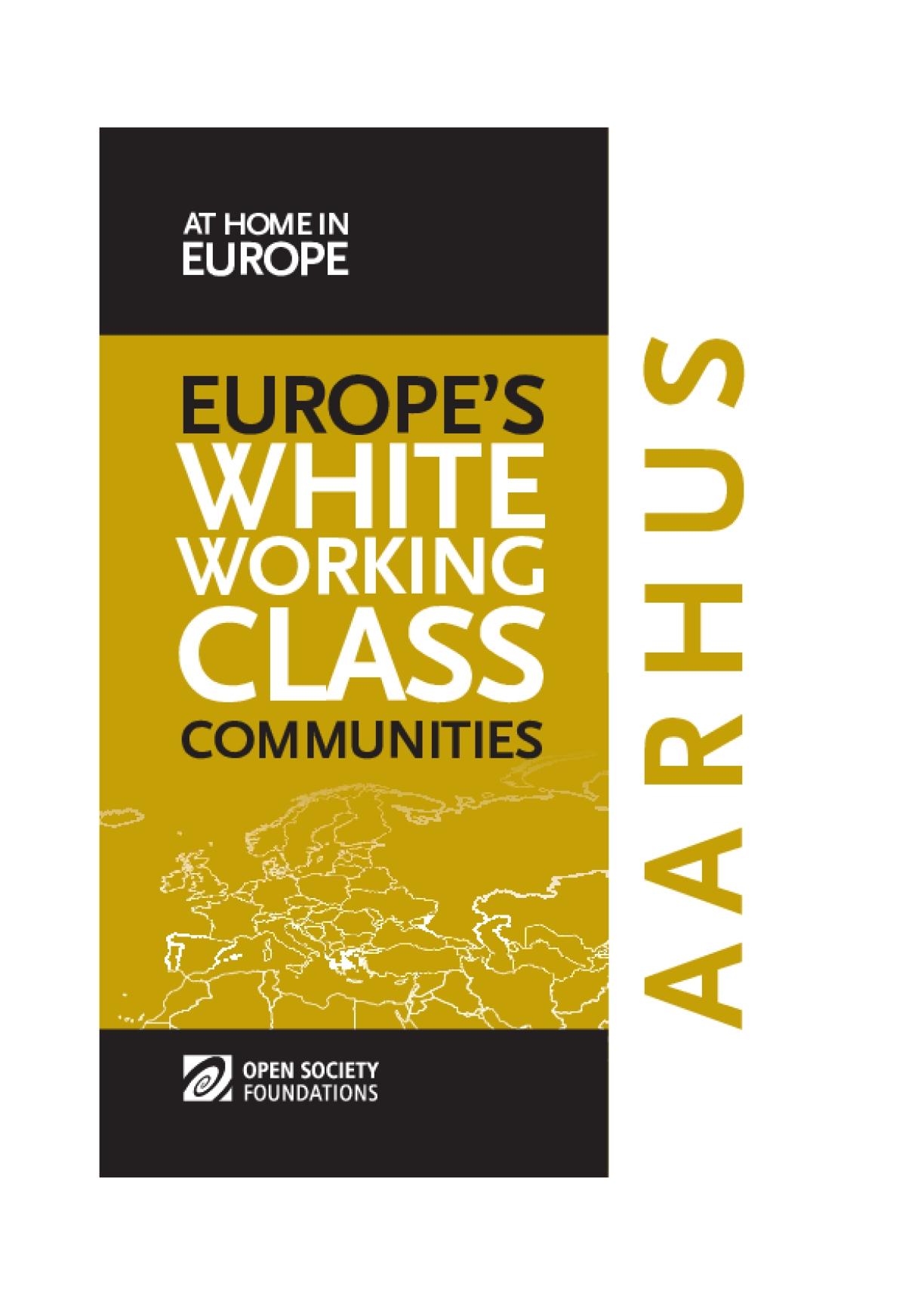 White Working Class Communities in Aarhus