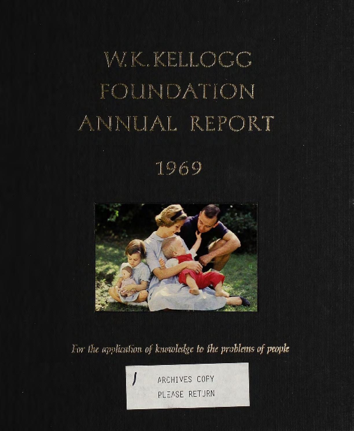 1969 W.K. Kellogg Foundation Annual Report