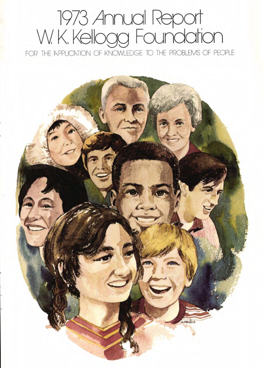 1973 W.K. Kellogg Foundation Annual Report