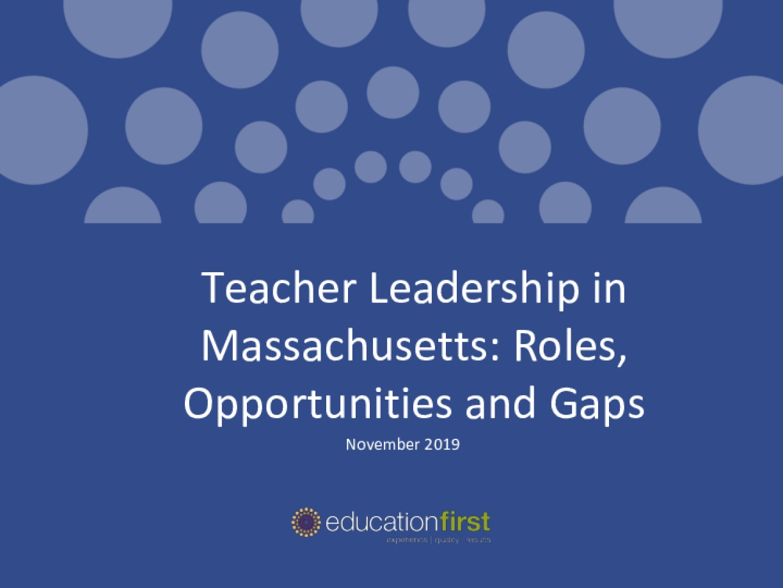 Teacher Leadership in Massachusetts: Roles, Opportunities and Gaps