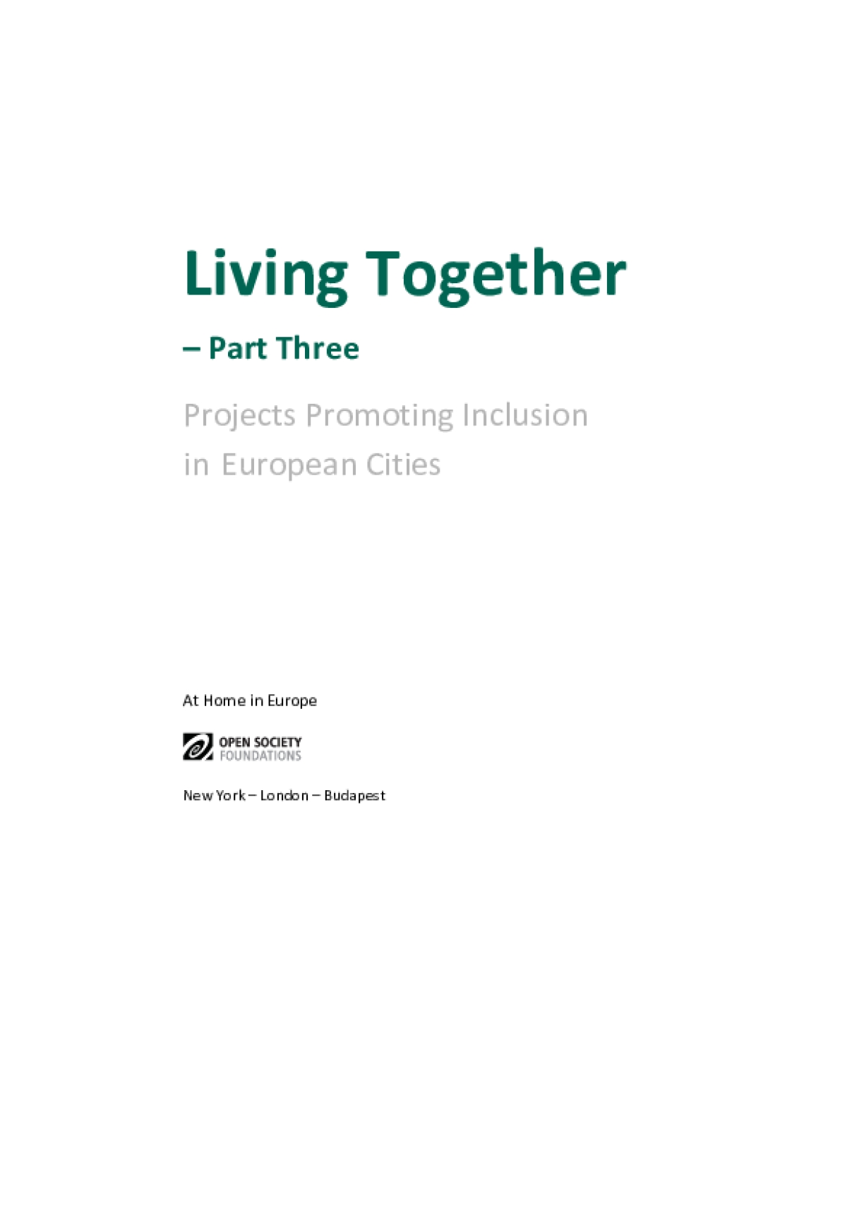 Living Together, Part Three: Projects Promoting Inclusion in European Cities
