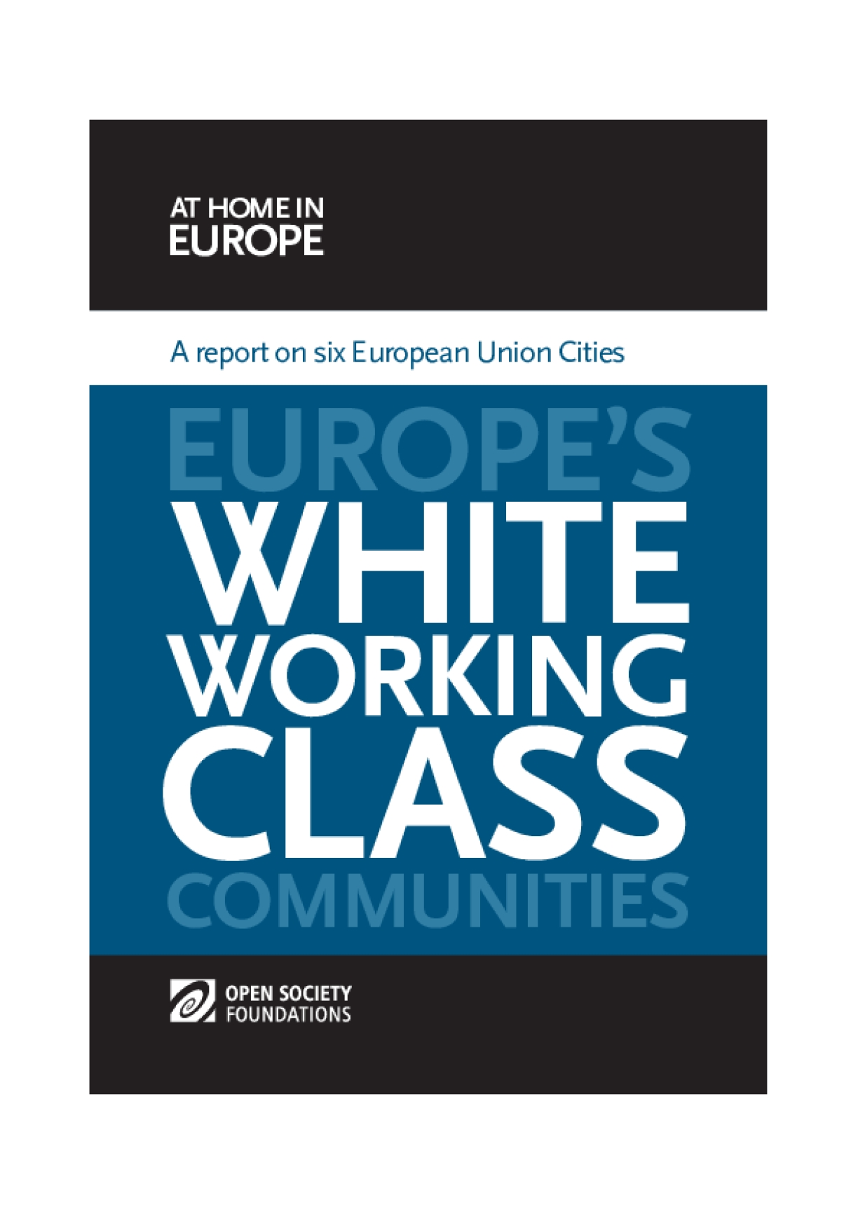 Europe's White Working Class Communities: A Report on Six EU Cities