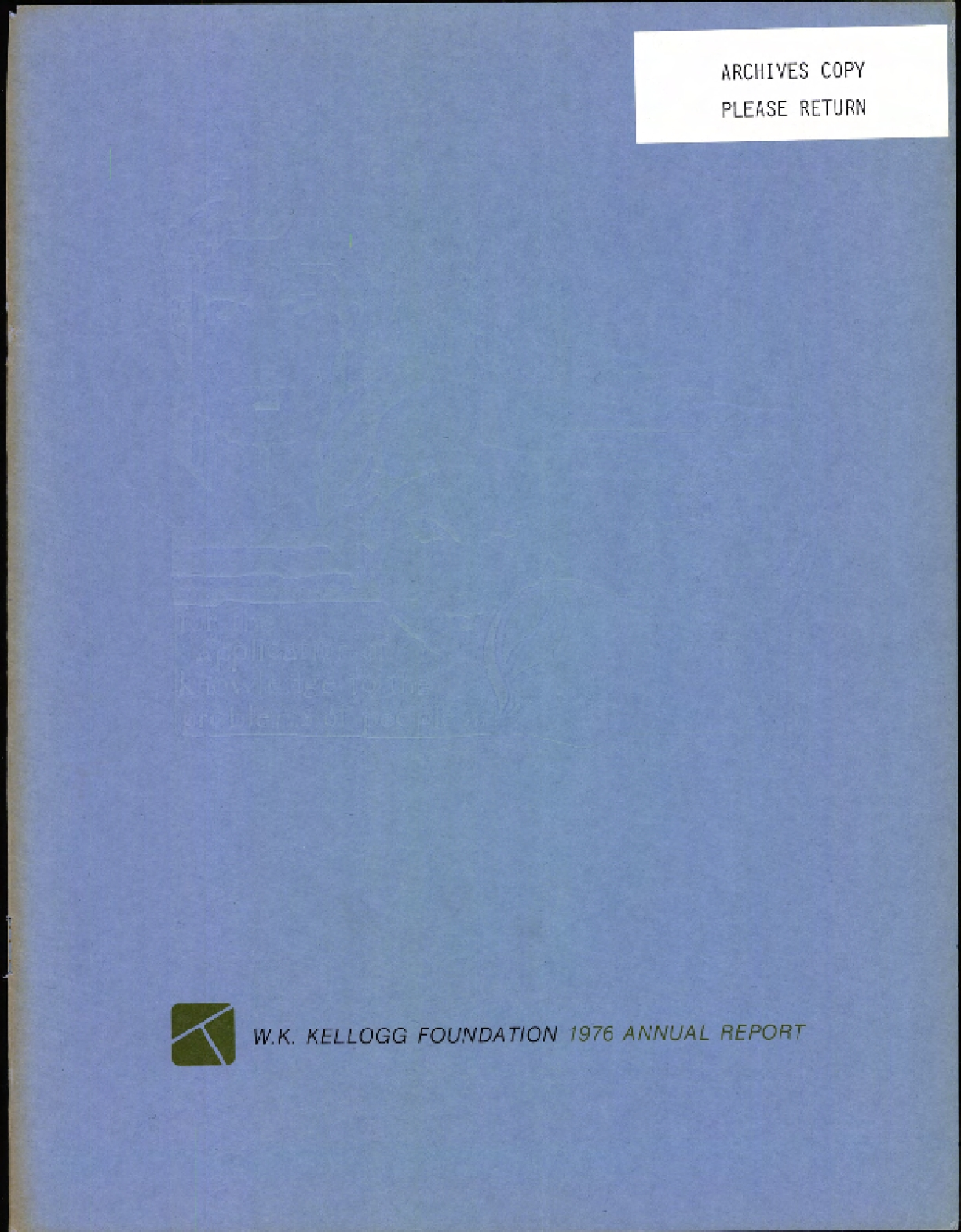 1976 W.K. Kellogg Foundation Annual Report