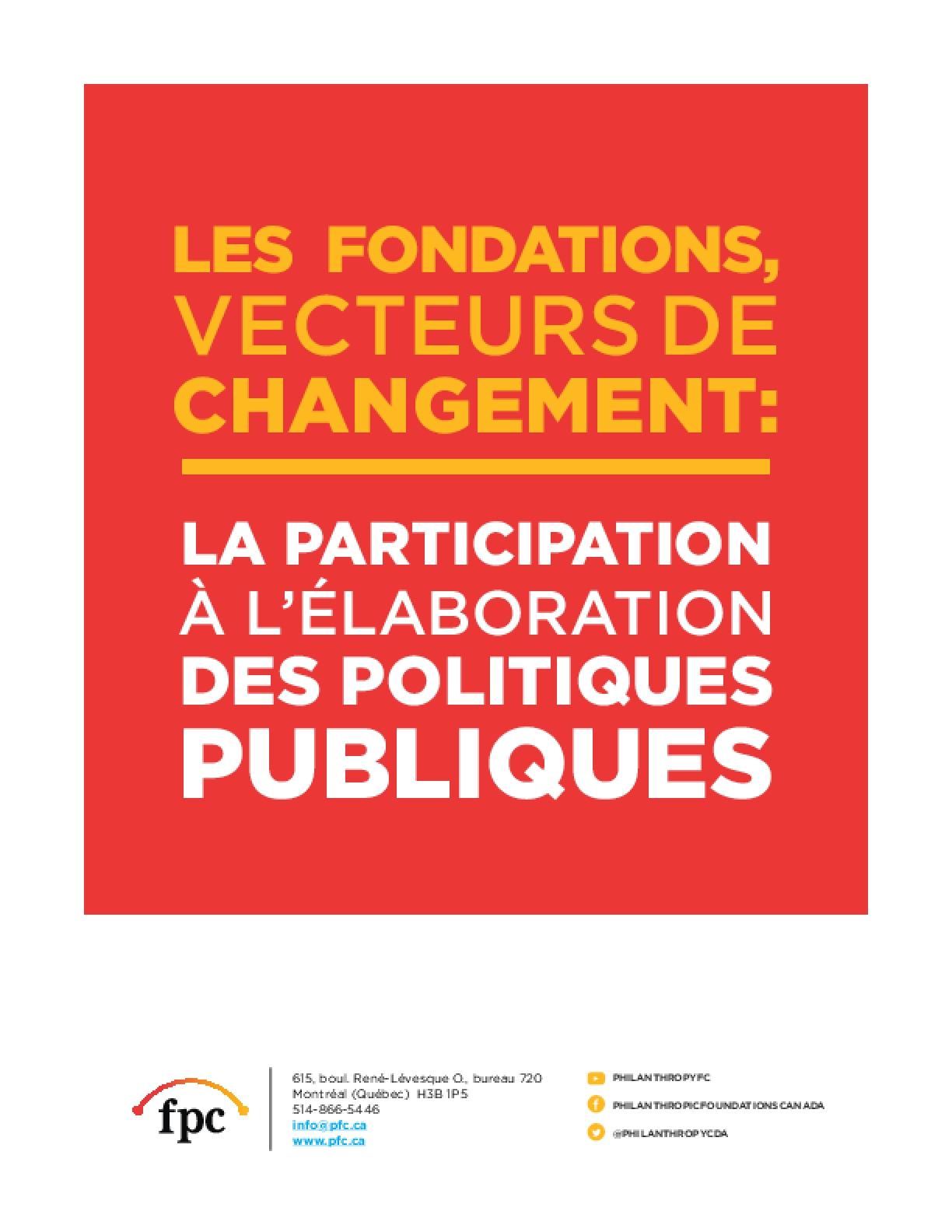 Les fondations, vecteurs de changement: la participation à l'élaboration des politiques publiques