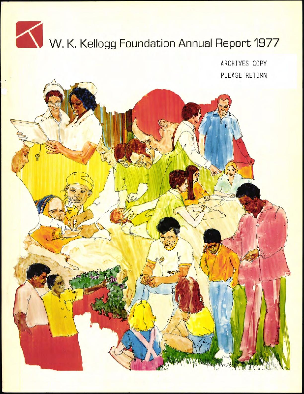 1977 W.K. Kellogg Foundation Annual Report