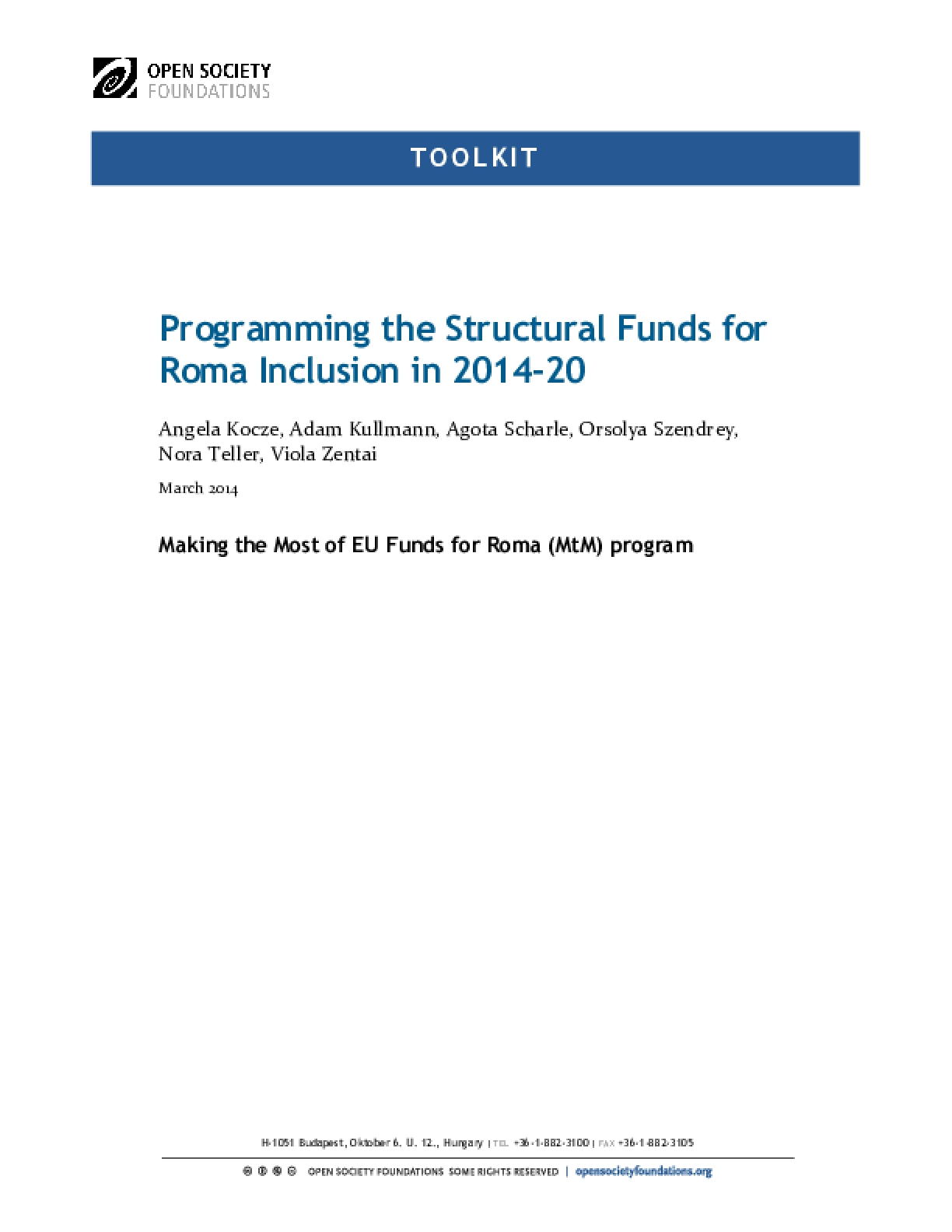 Programming the Structural Funds for Roma Inclusion in 2014–20