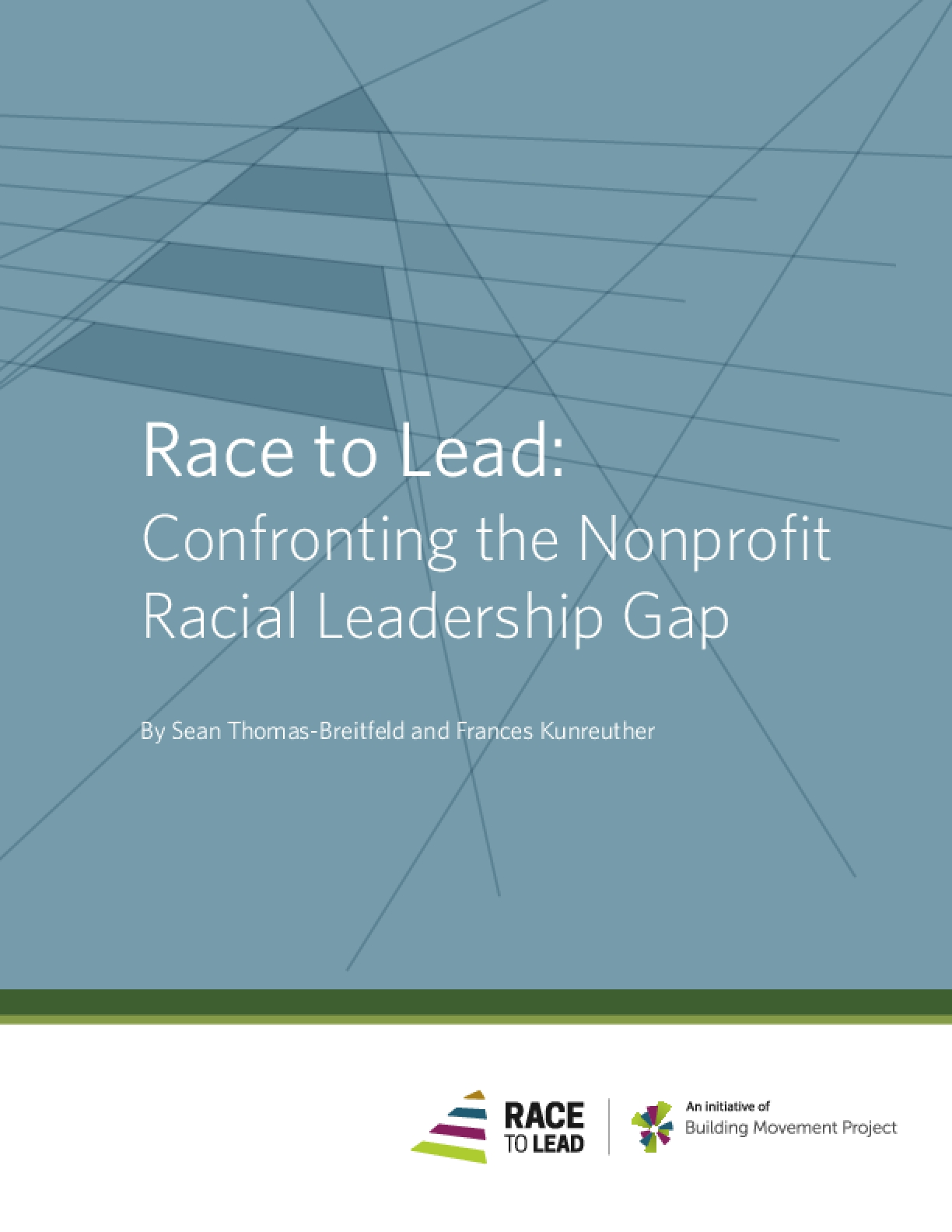 Race to Lead: Confronting the Nonprofit Racial Leadership Gap