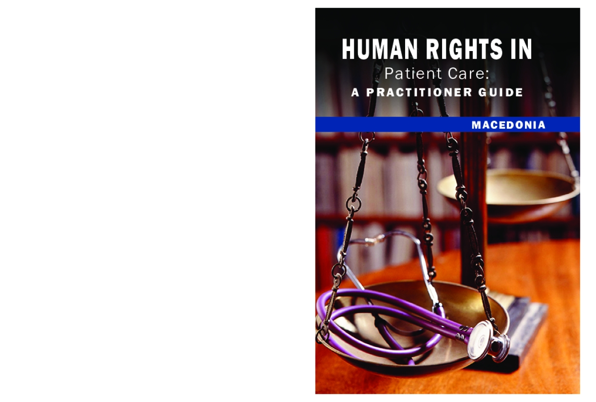 Human Rights in Patient Care: A Practitioner Guide - Macedonia