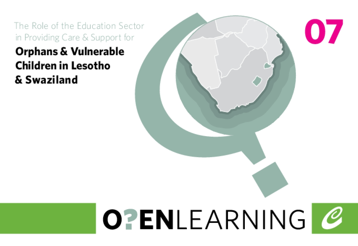 The Role of the Education Sector in Providing Care and Support to Orphans and Vulnerable Children in Lesotho and Swaziland
