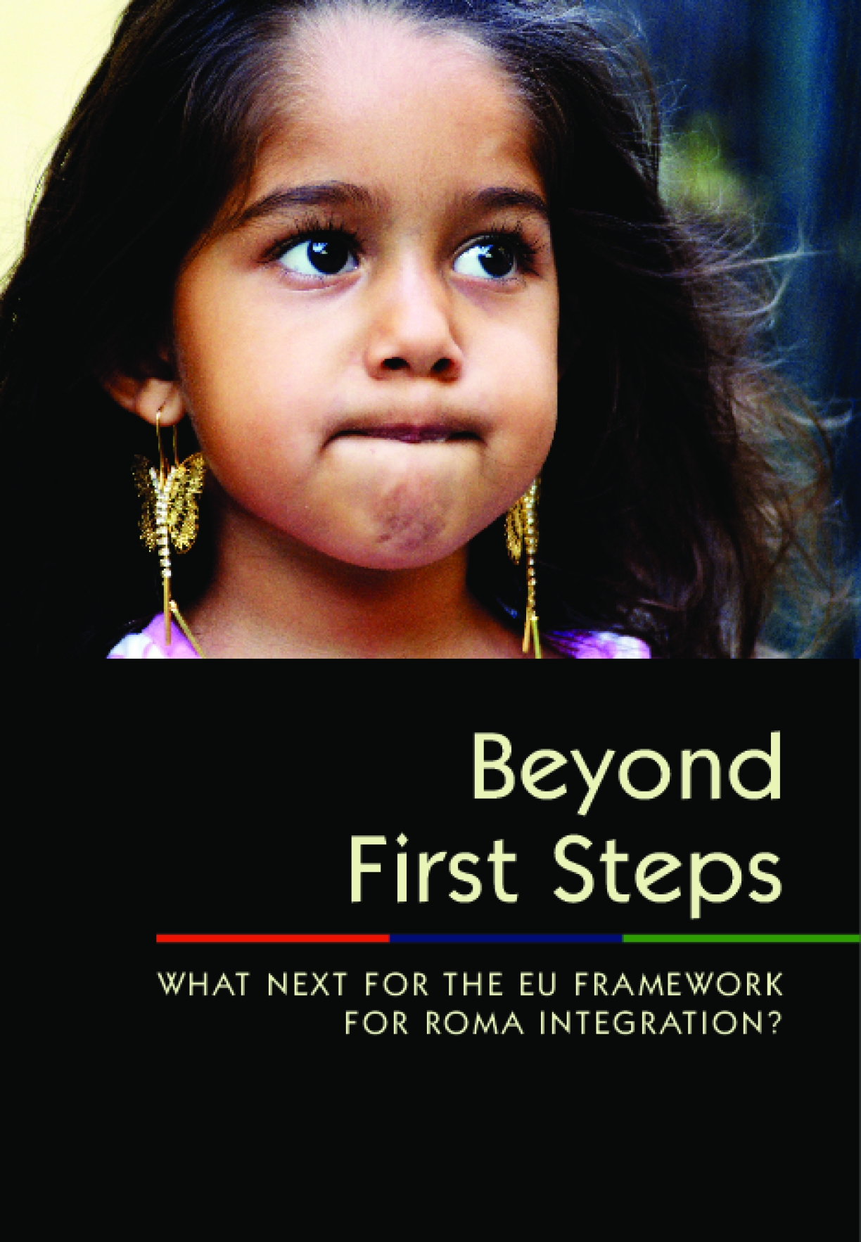 Beyond First Steps: What Next for the EU Framework for Roma Integration?