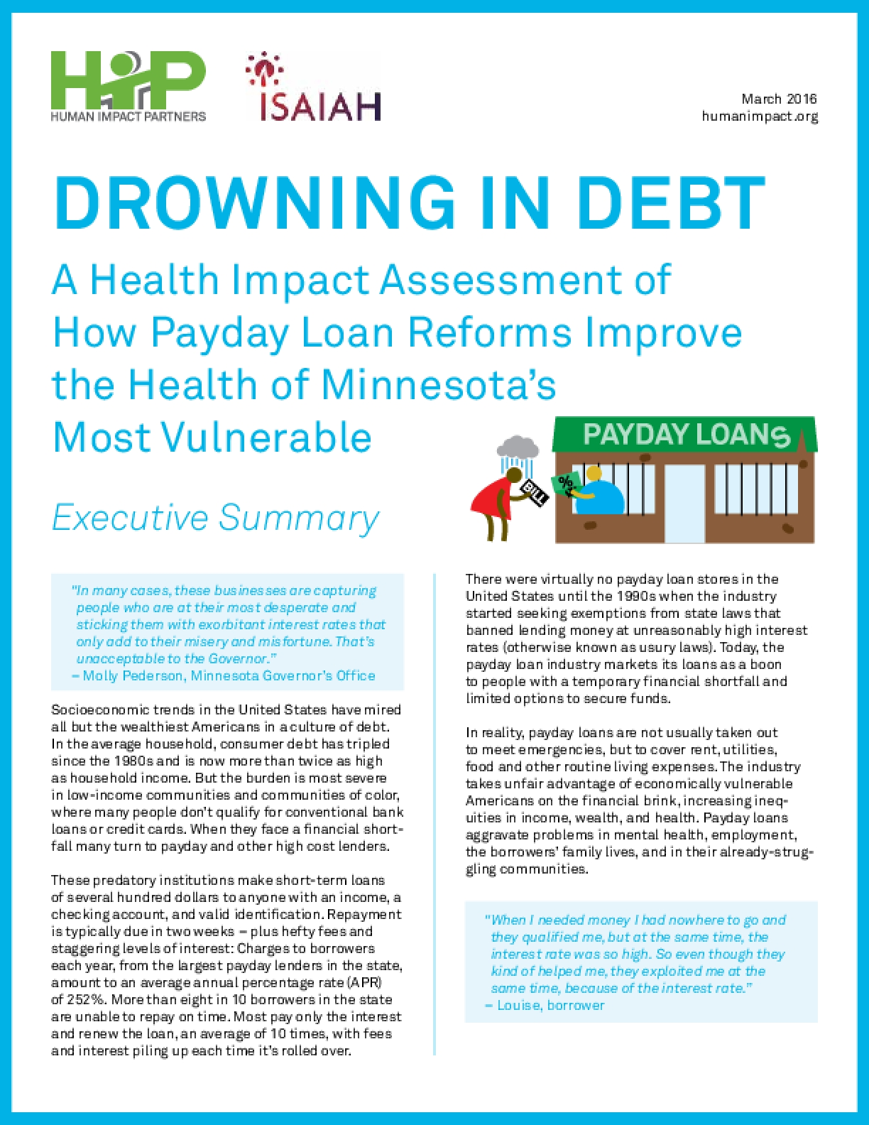 Drowning in Debt: A Health Impact Assessment of How Payday Loan Reforms Improve the Health of Minnesota's Most Vulnerable (Executive Summary)