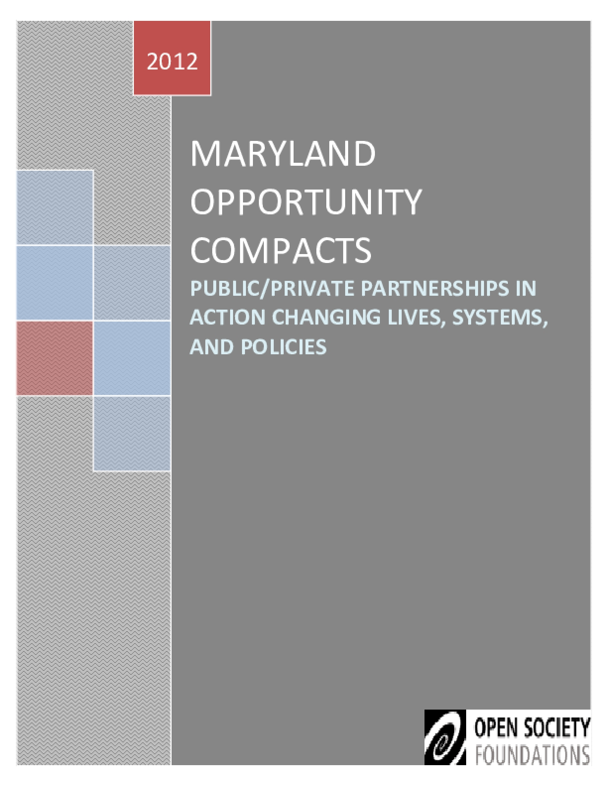 Maryland Opportunity Compacts: Public Private Partnerships in Action Changing Lives, Systems, and Policies