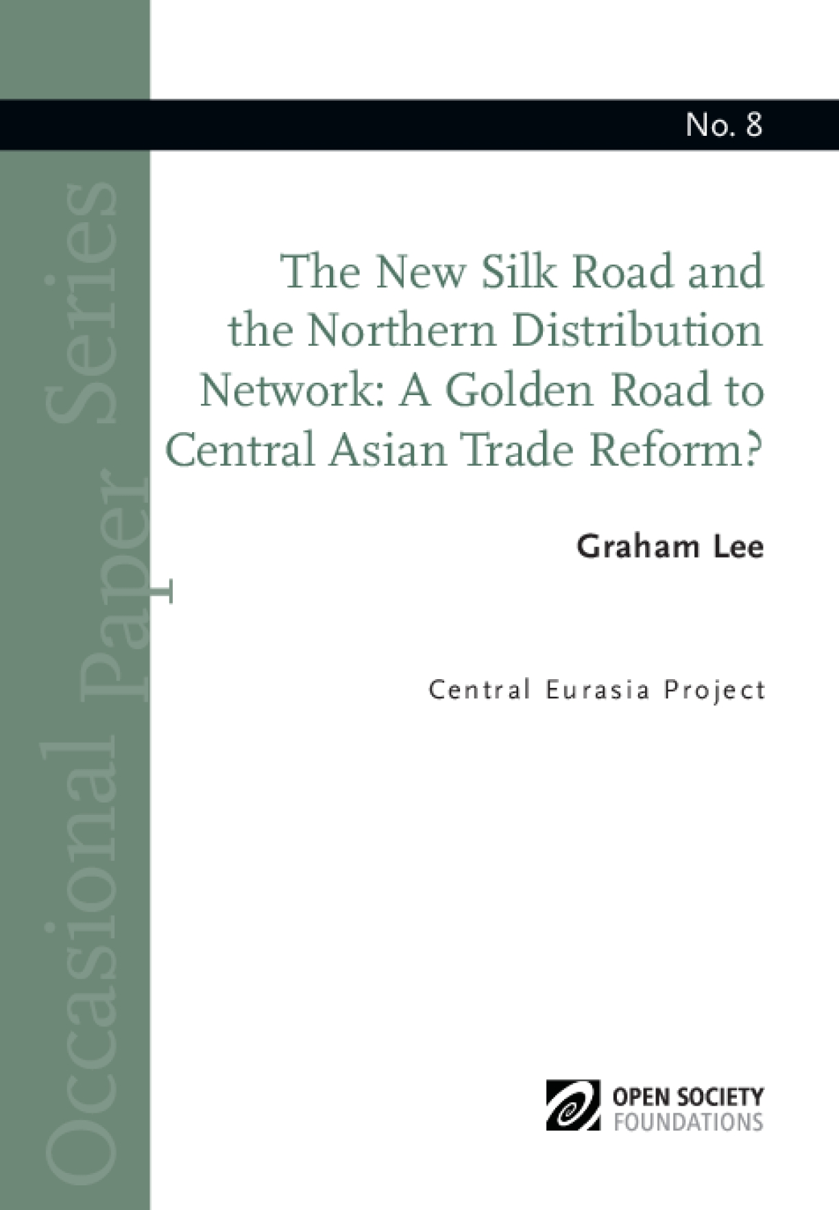 The New Silk Road and the Northern Distribution Network: A Golden Road to Central Asian Trade Reform?