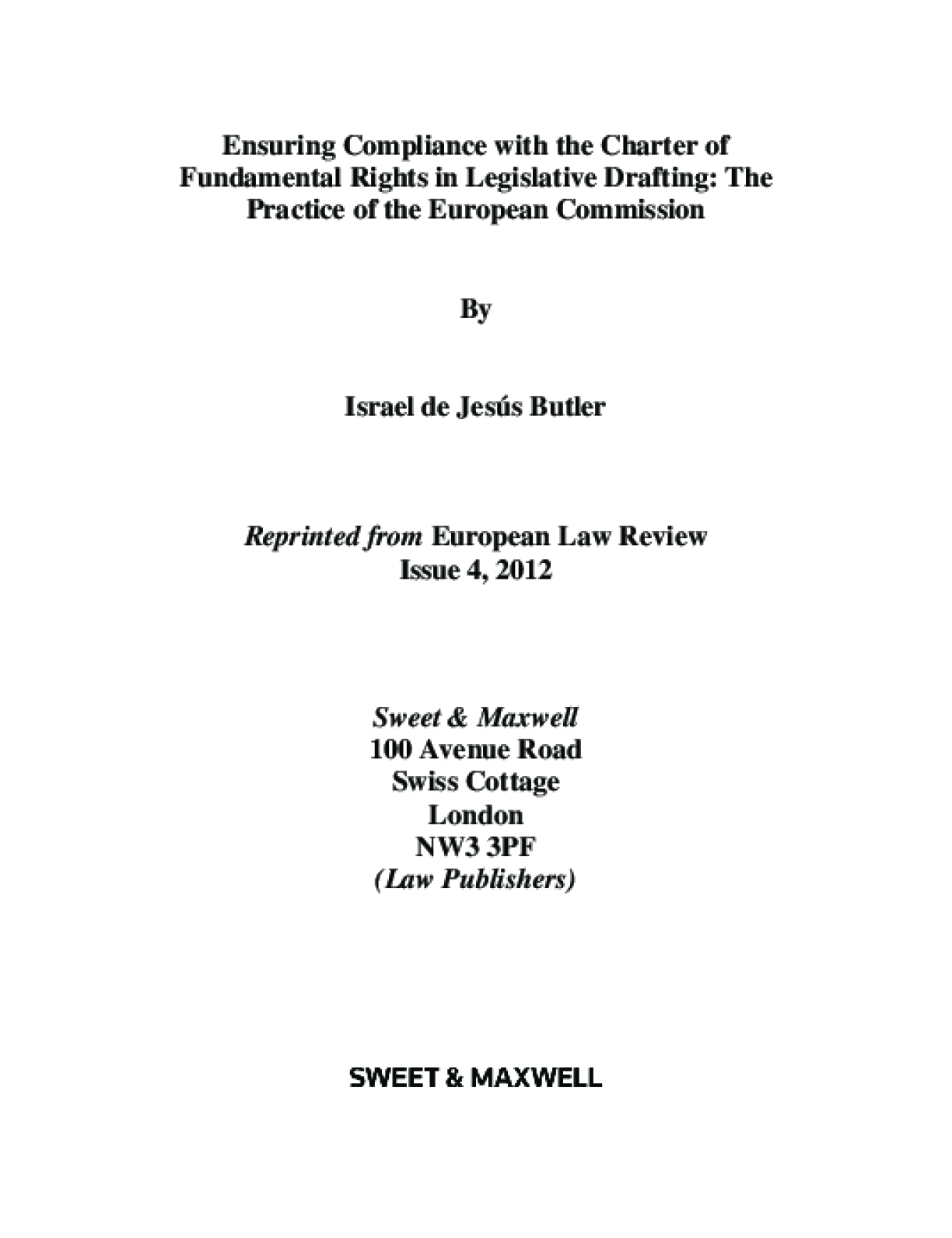 Ensuring Compliance with the Charter of Fundamental Rights in Legislative Drafting: The Practice of the European Commission