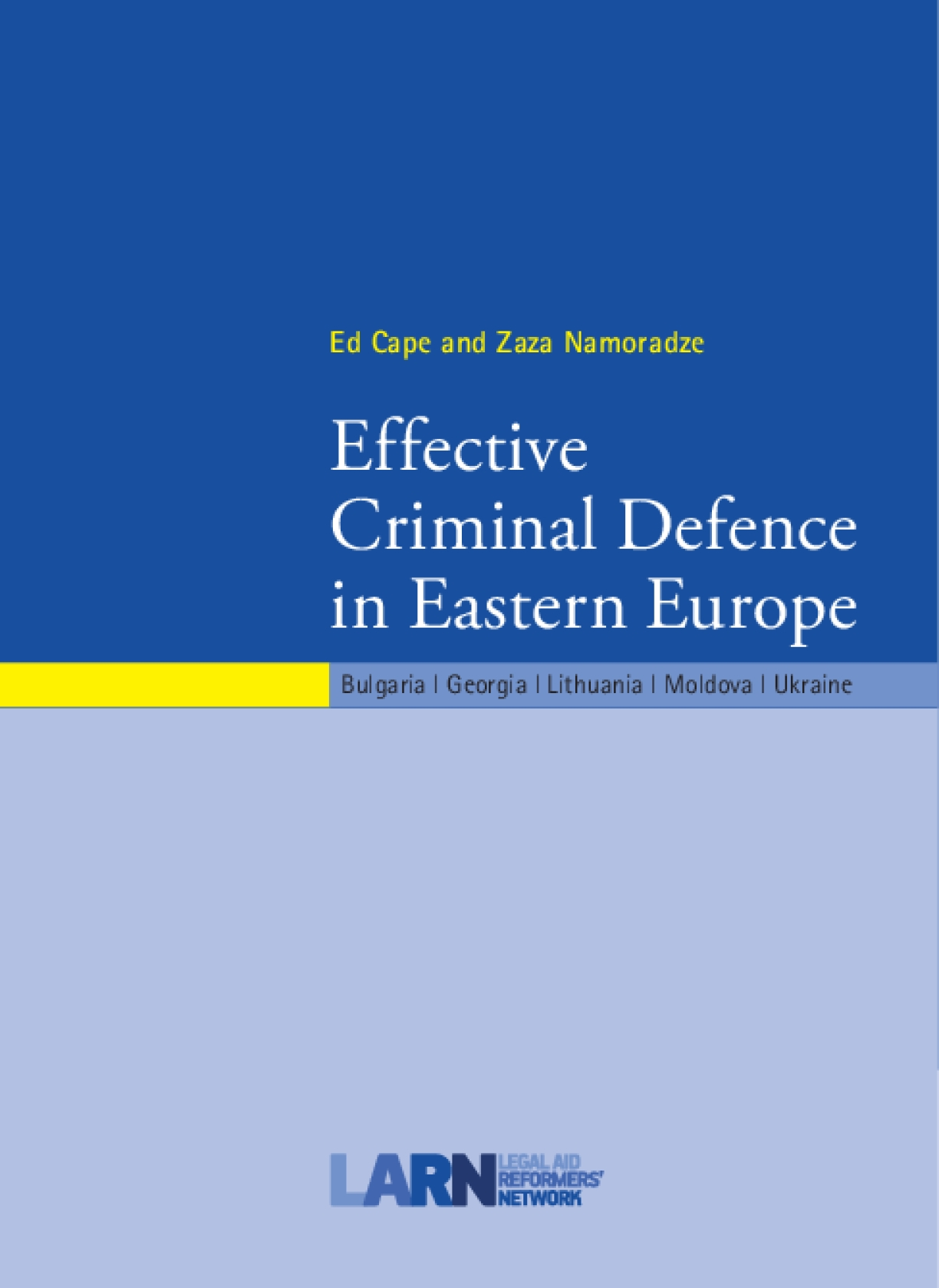 Effective Criminal Defence in Eastern Europe
