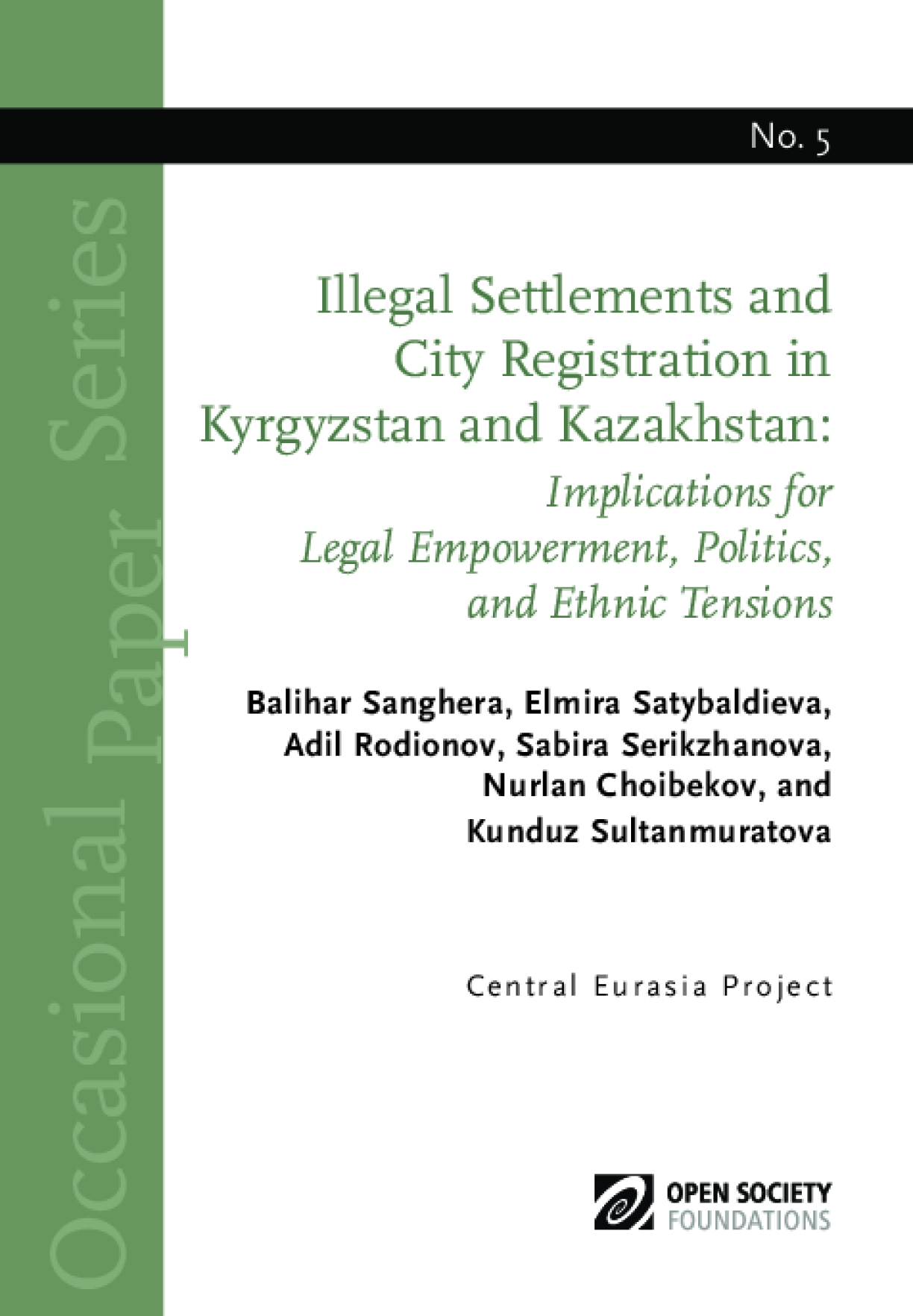 Illegal Settlements and City Registration in Kyrgyzstan and Kazakhstan: Implications for Legal Empowerment, Politics, and Ethnic Tensions