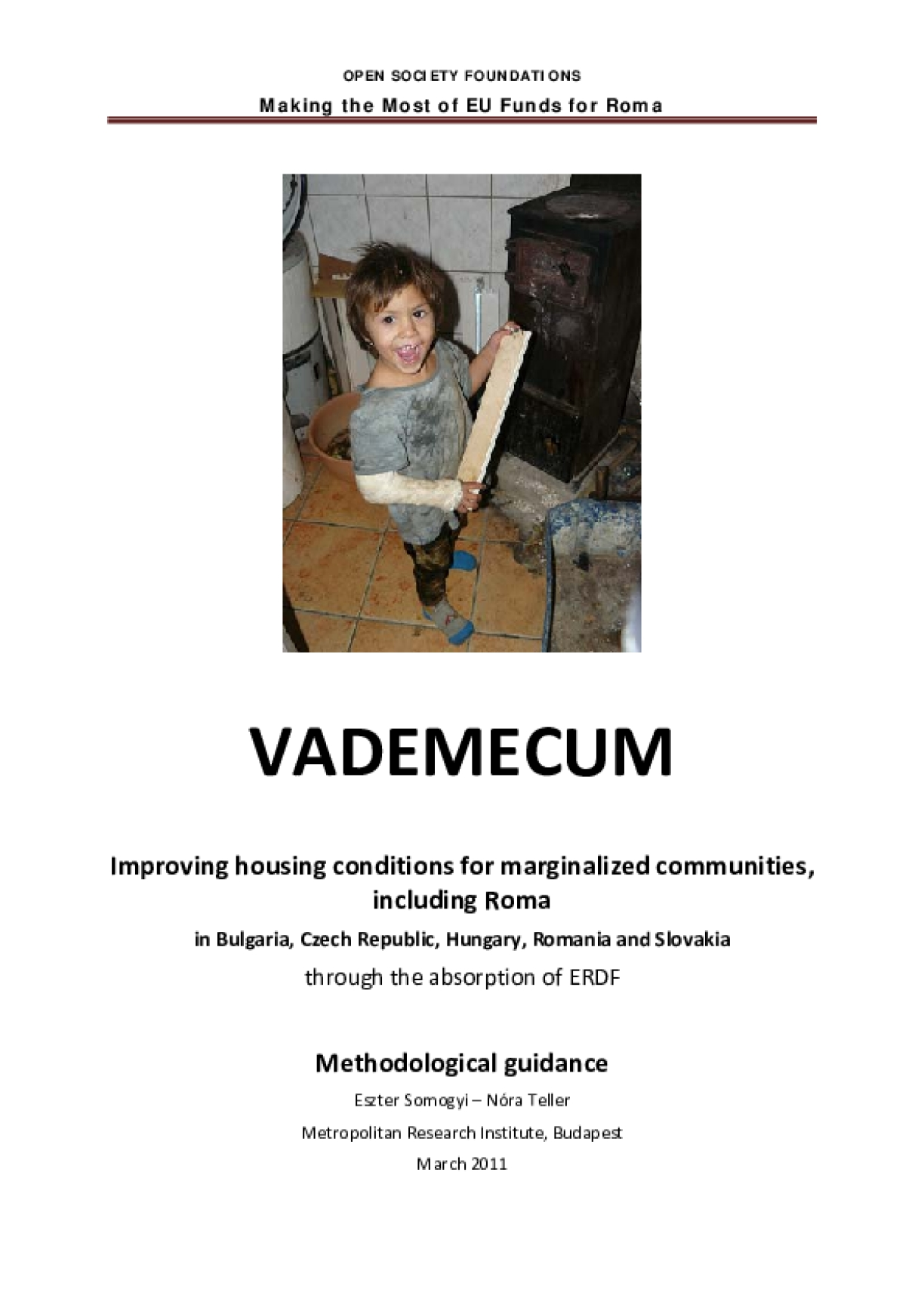 Vademecum: Improving Housing Conditions for Marginalized Communities Including Roma in Bulgaria, Czech Republic, Hungary, Romania, and Slovakia