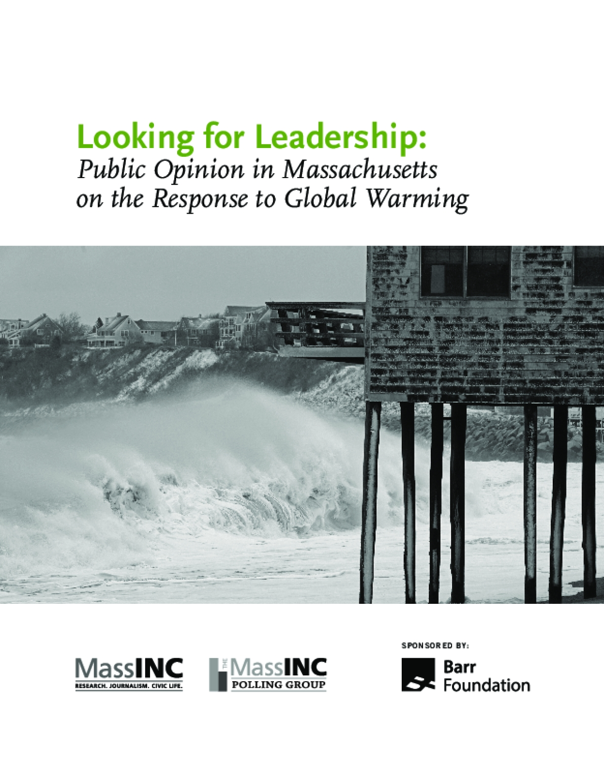 Looking for Leadership: Public Opinion in Massachusetts on the Response to Global Warming