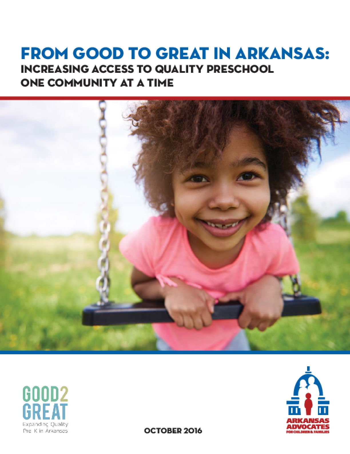 From Good to Great in Arkansas: Increasing Access to Quality Preschool One Community At A Time