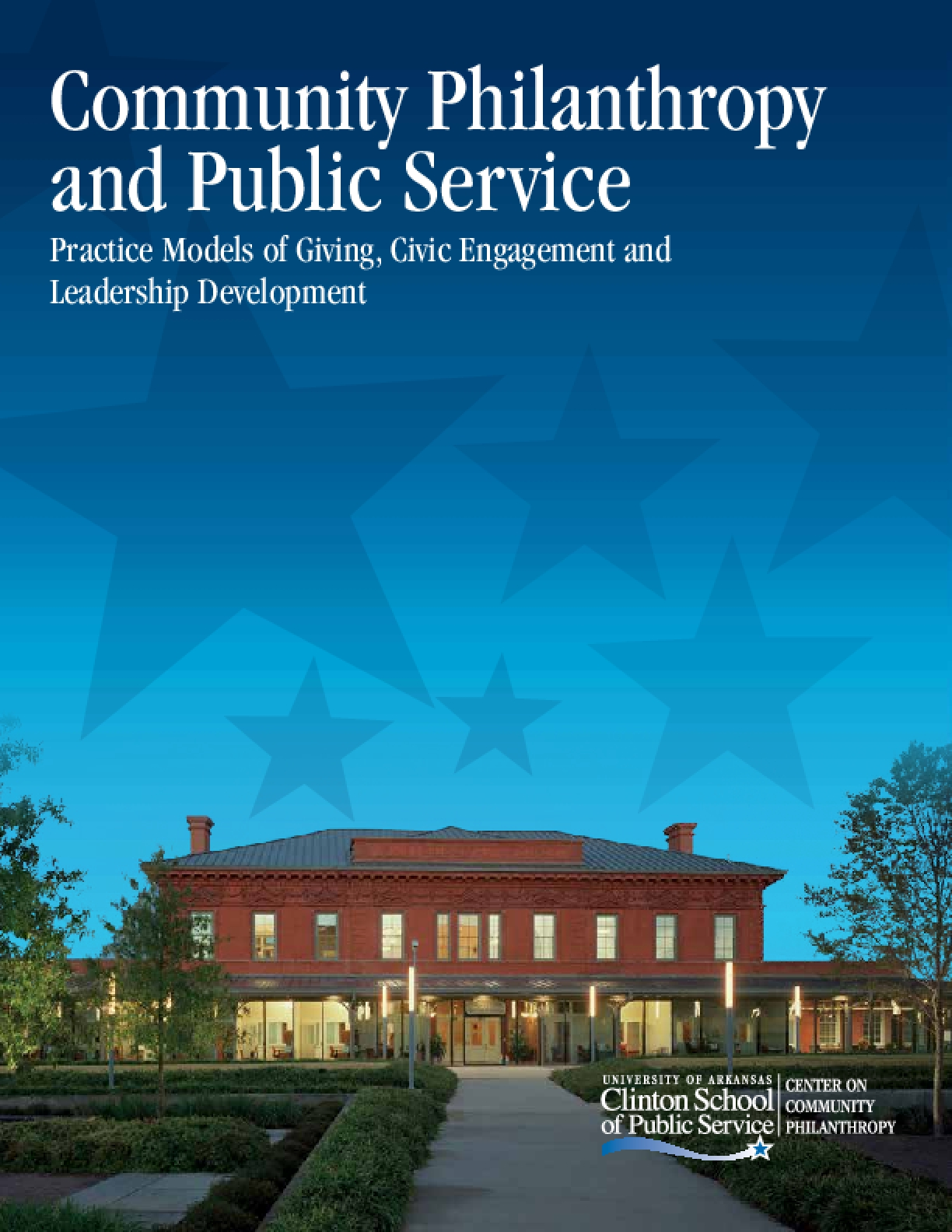 Community Philanthropy and Public Service: Practice Models of Giving, Civic Engagement and Leadership Development
