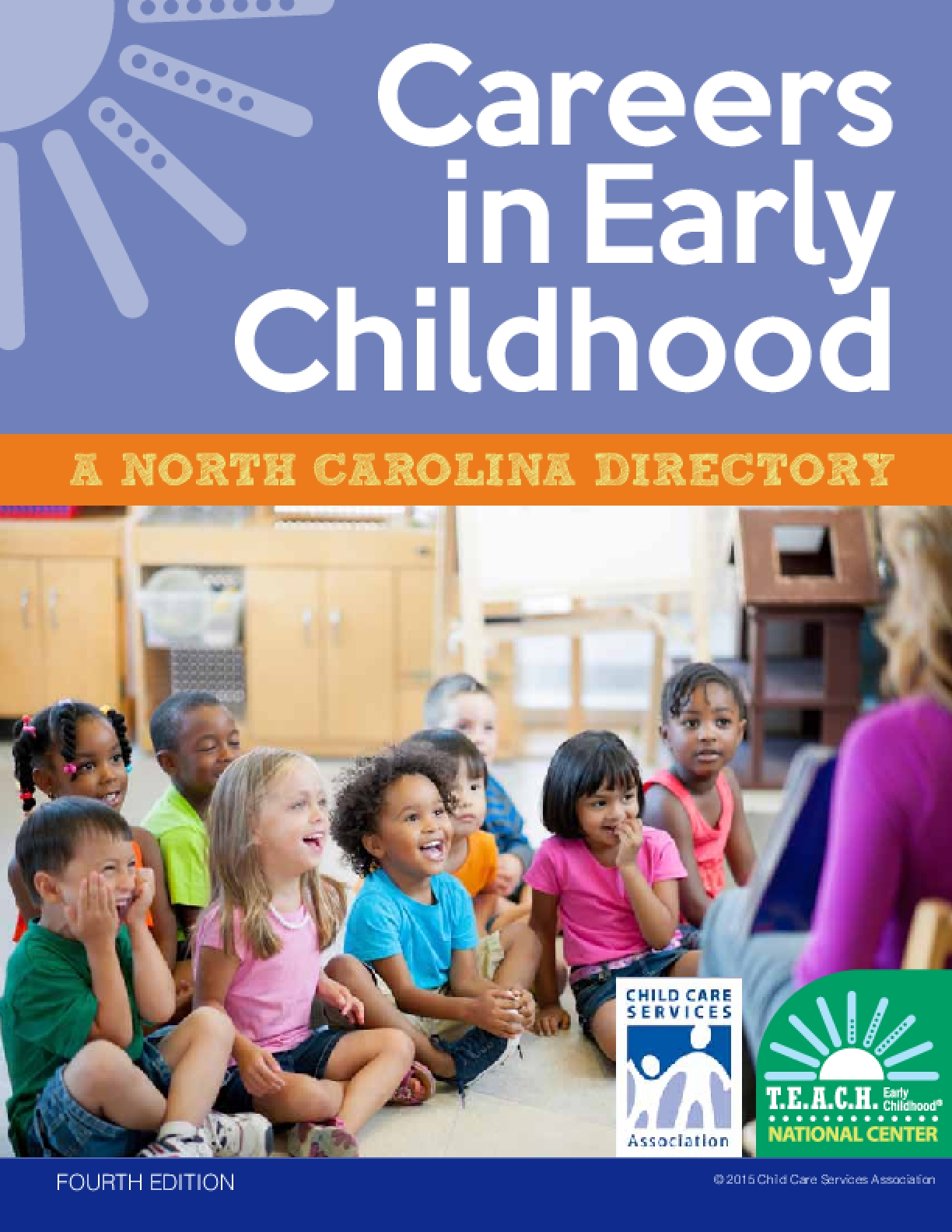 Careers  in Early Childhood: A North Carolina Directory