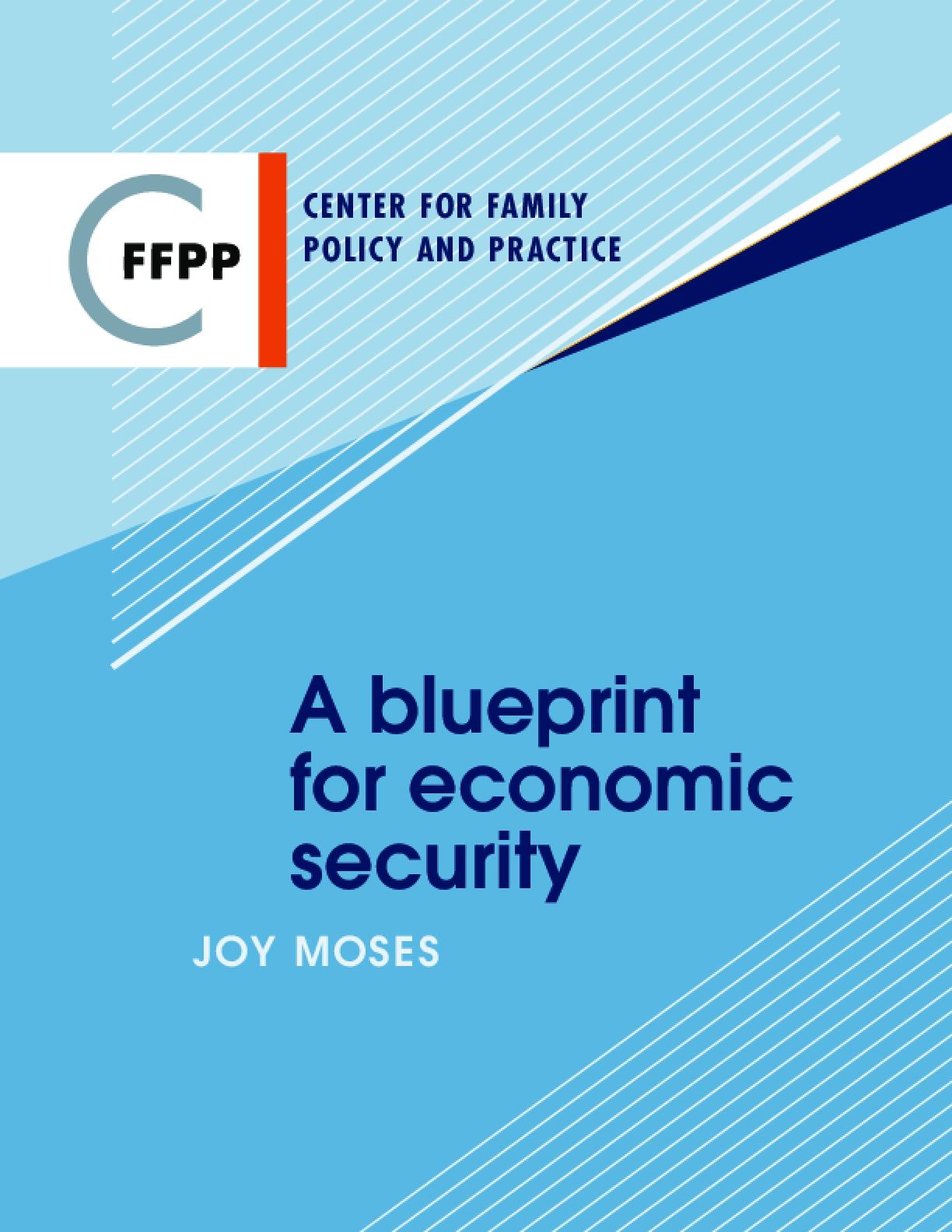 A Blueprint for Economic Security