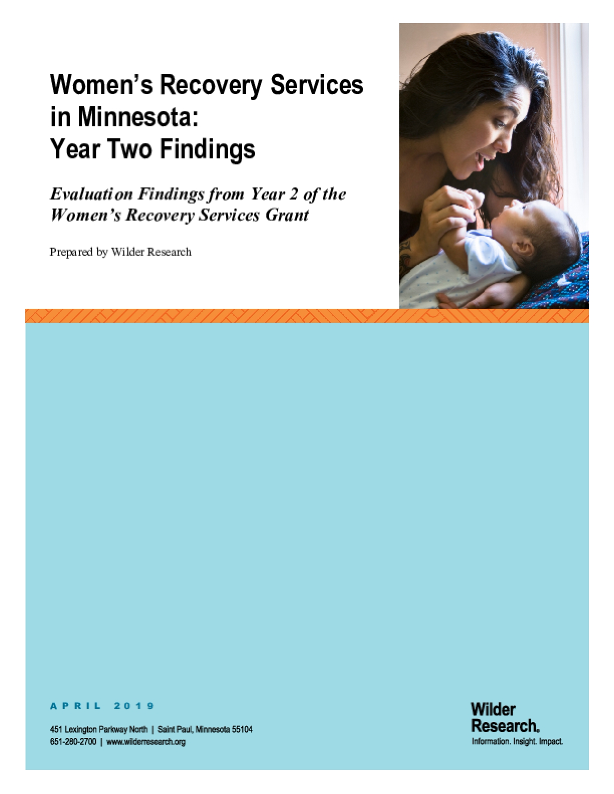 Women's Recovery Services in Minnesota: Year Two Findings