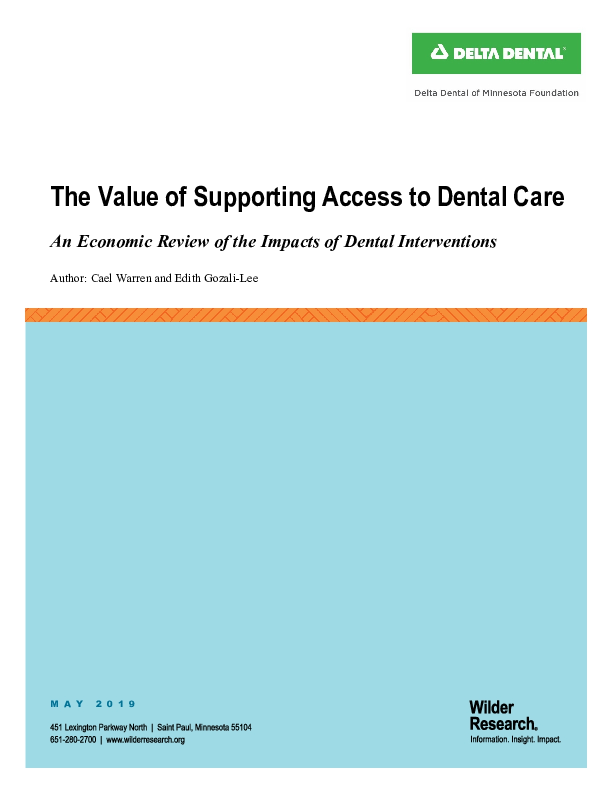 The Value of Supporting Access to Dental Care: An Economic Review of the Impacts of Dental Interventions