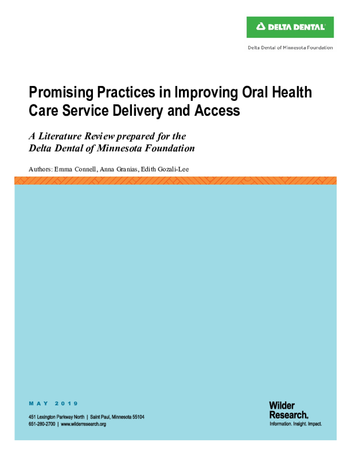Promising Practices in Improving Oral Health: Care Service Delivery and Access, A Literature Review Prepared for the Delta Dental of Minnesota Foundation