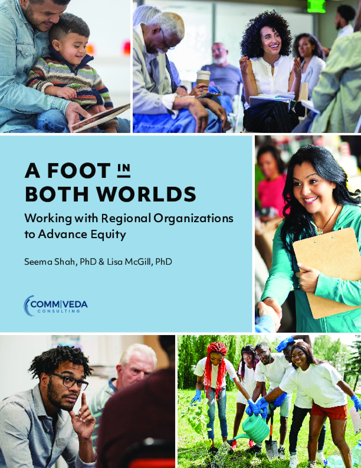 A Foot in Both Worlds: Working with Regional Organizations to Advance Equity