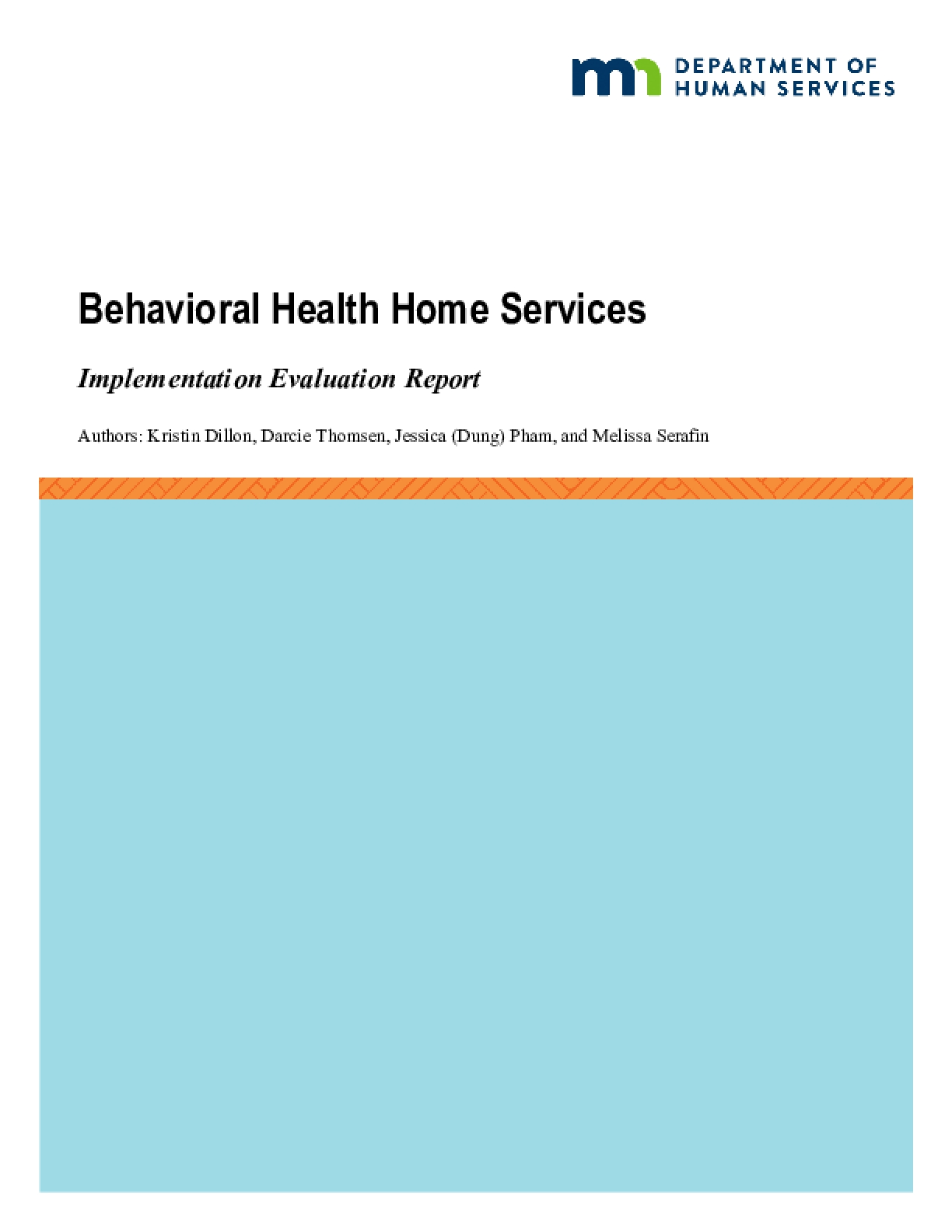 Behavioral Health Home Services: Implementation Evaluation Report