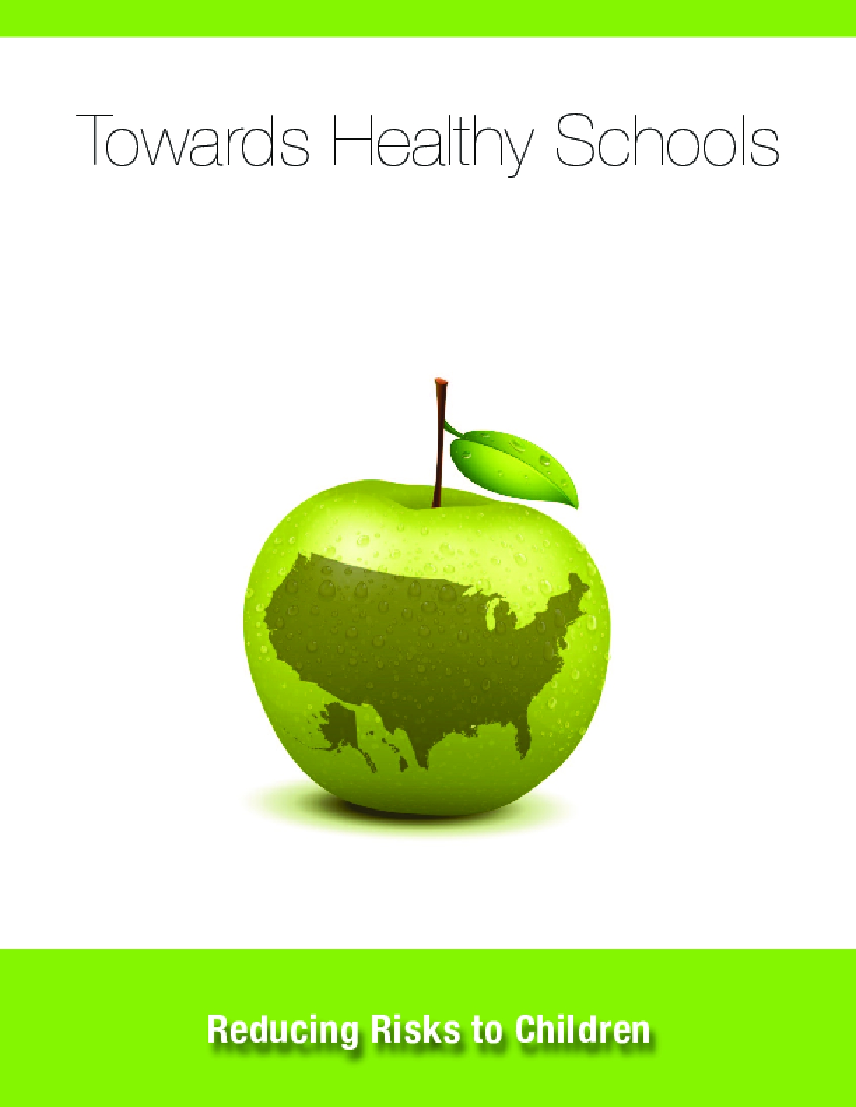 Towards Healthy Schools: Reducing Risks to Children