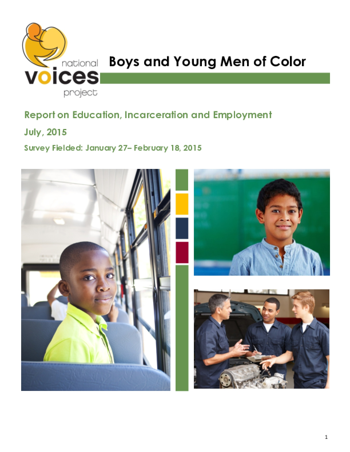 Boys and Young Men of Color: Report on Education, Incarceration and Employment