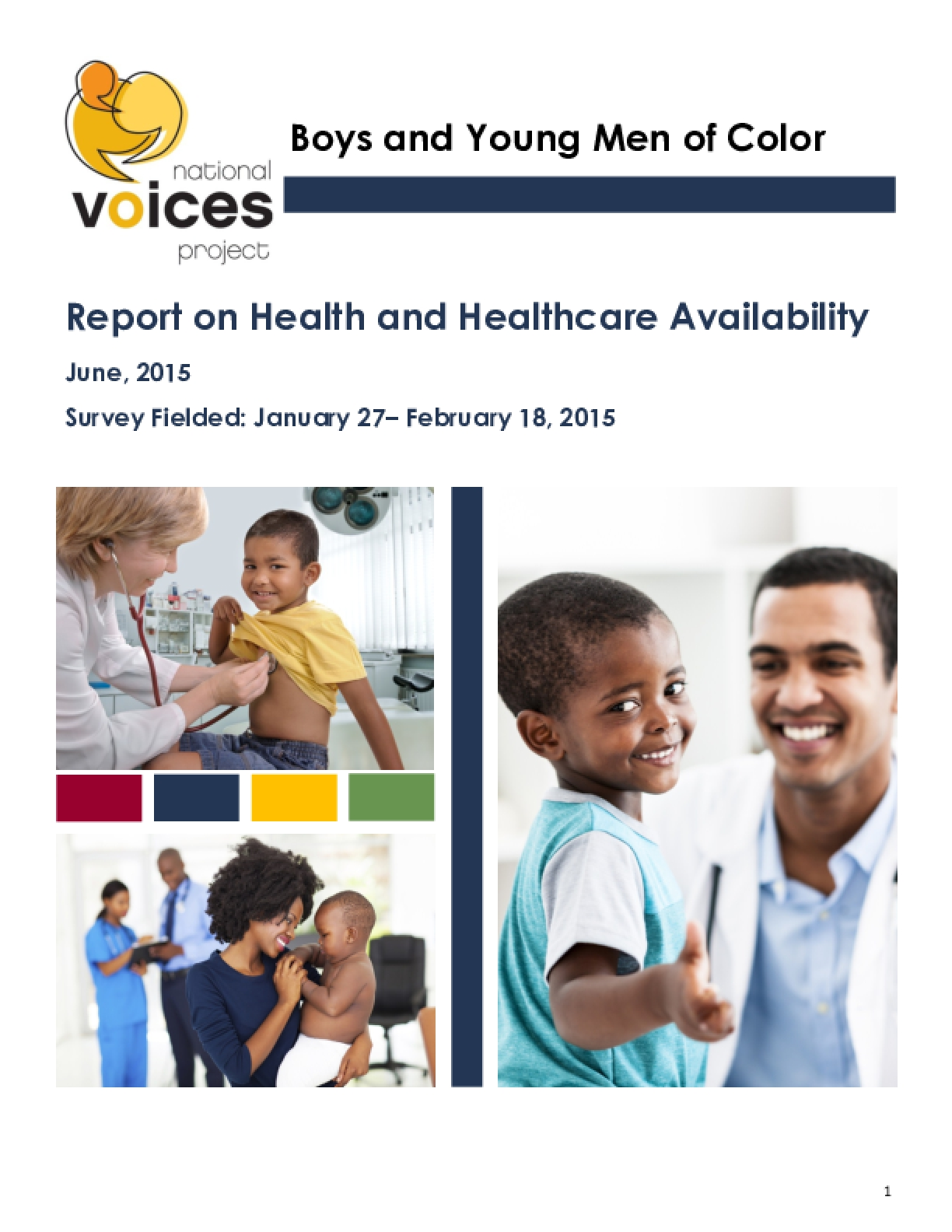 Boys and Young Men of Color: Report on Health and Healthcare Availability